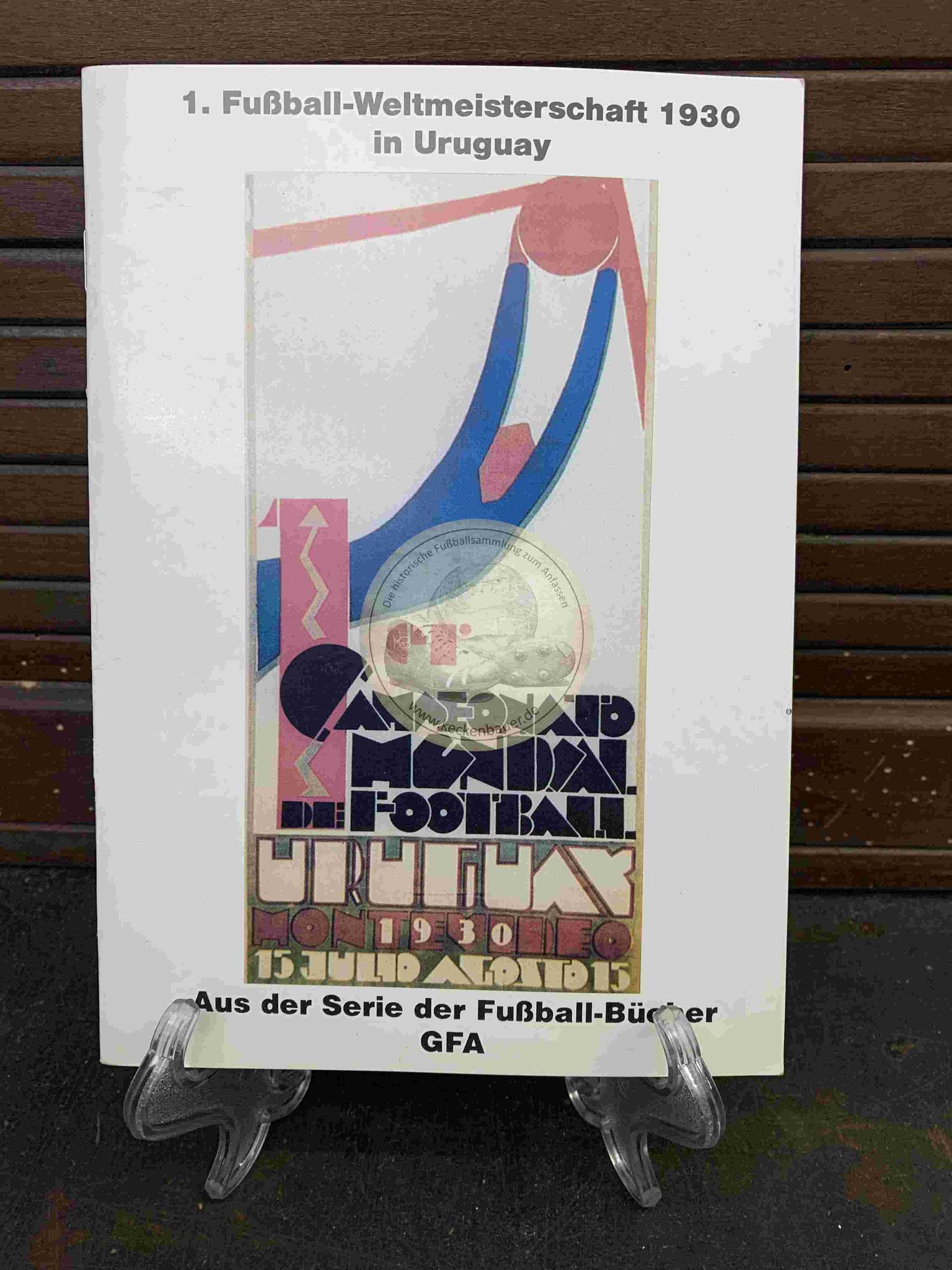 Programmheft der Fußball WM in Uruguay aus dem Jahr 1930, ein Reprint aus dem Jahr 1991