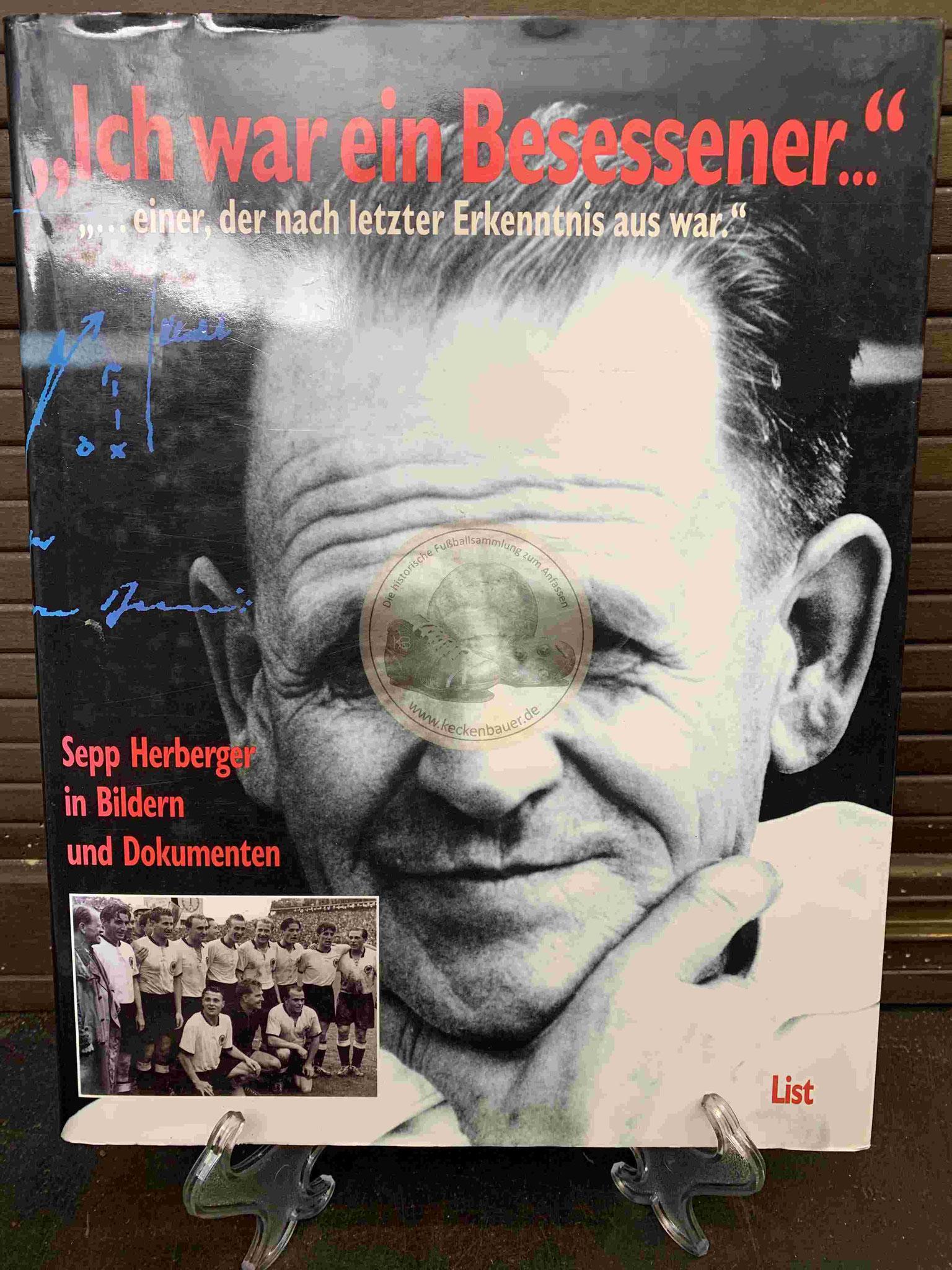 """Sepp Herberger in Bildern und Dokumenten """"Ich war ein Besessener"""" aus dem Jahr 1997"""