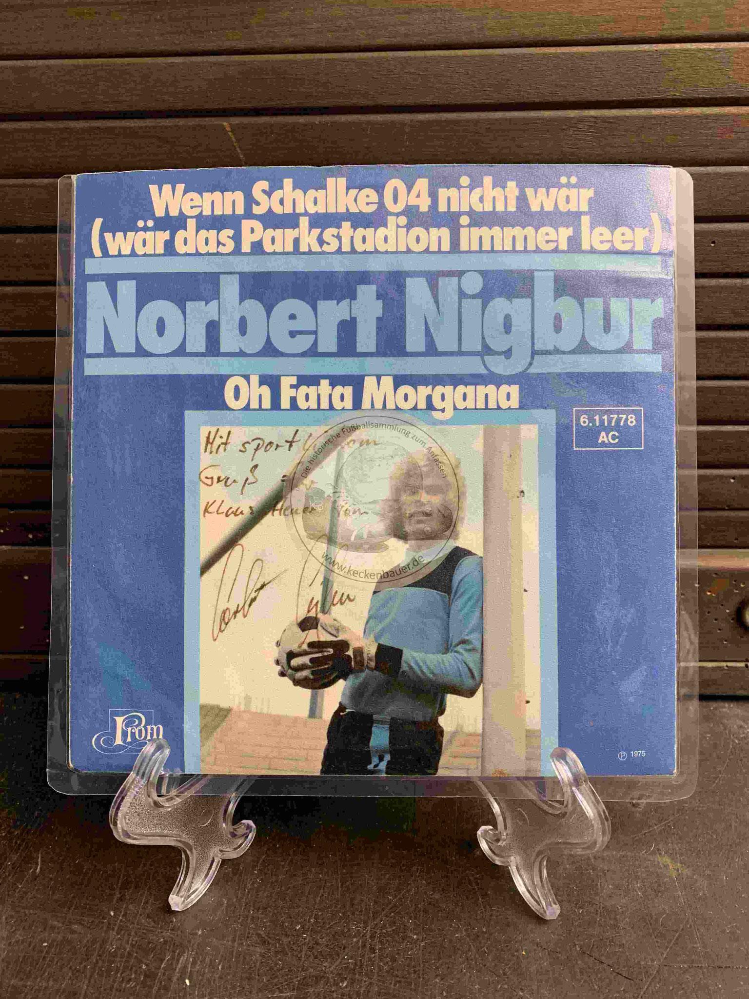 1975 Norbert Nigbur Wenn Schalke nicht wär inkl. Widmung