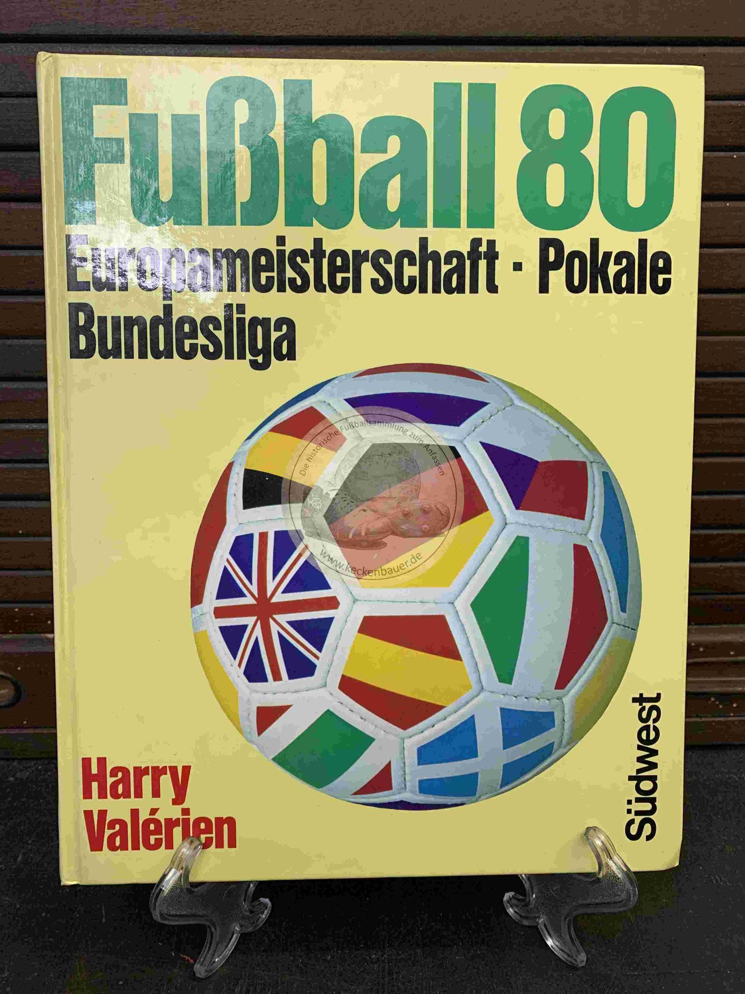 Harry Valerien Fußball 80 aus dem Jahr 1980