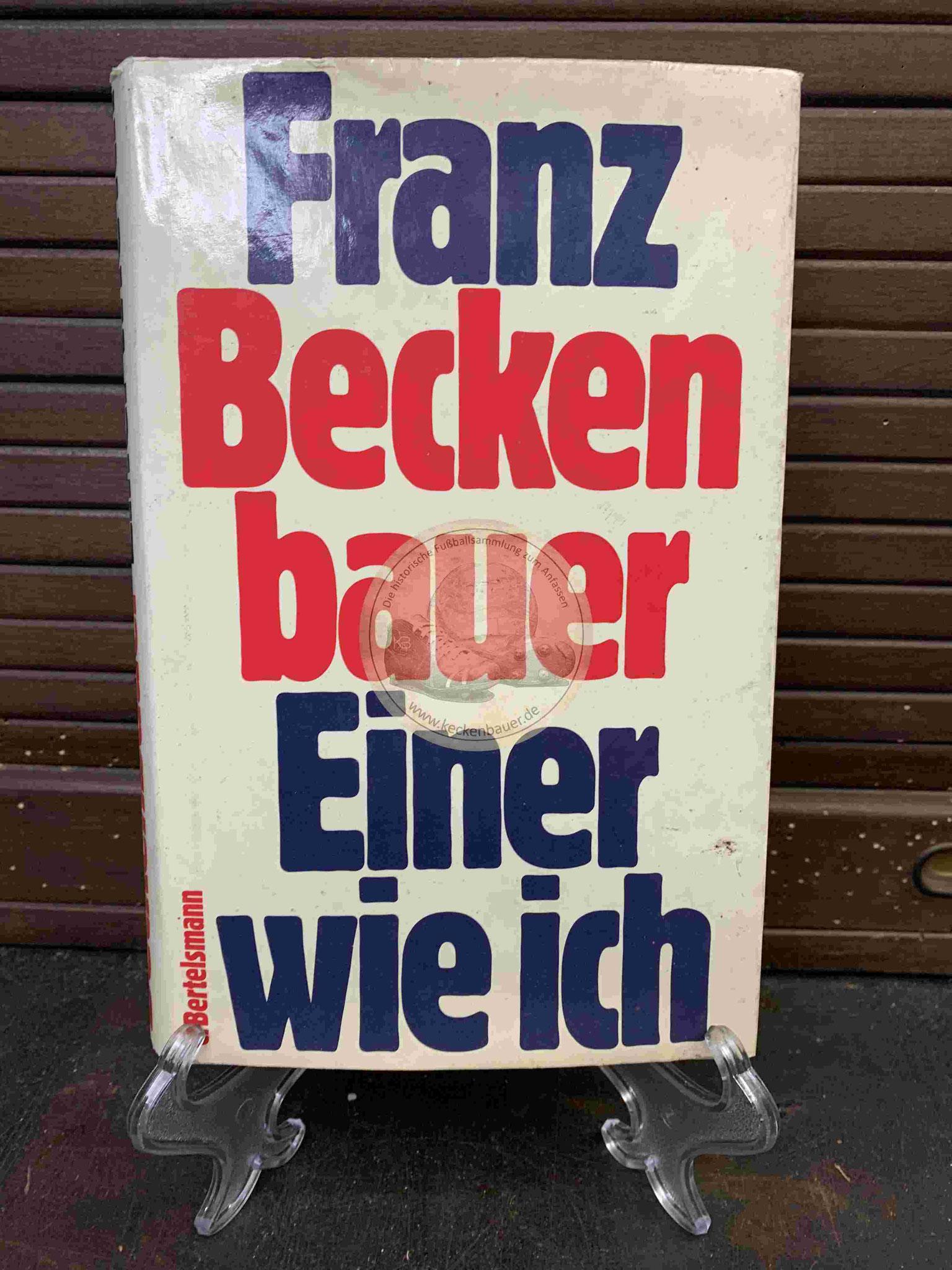 Franz Beckenbauer Einer wie ich mit Widmung aus dem Jahr 1975