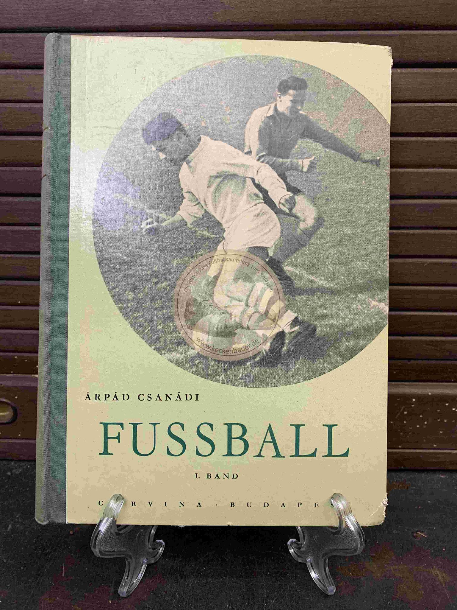 Arpad Csanadi Fussball Band 2 aus dem Jahr 1957