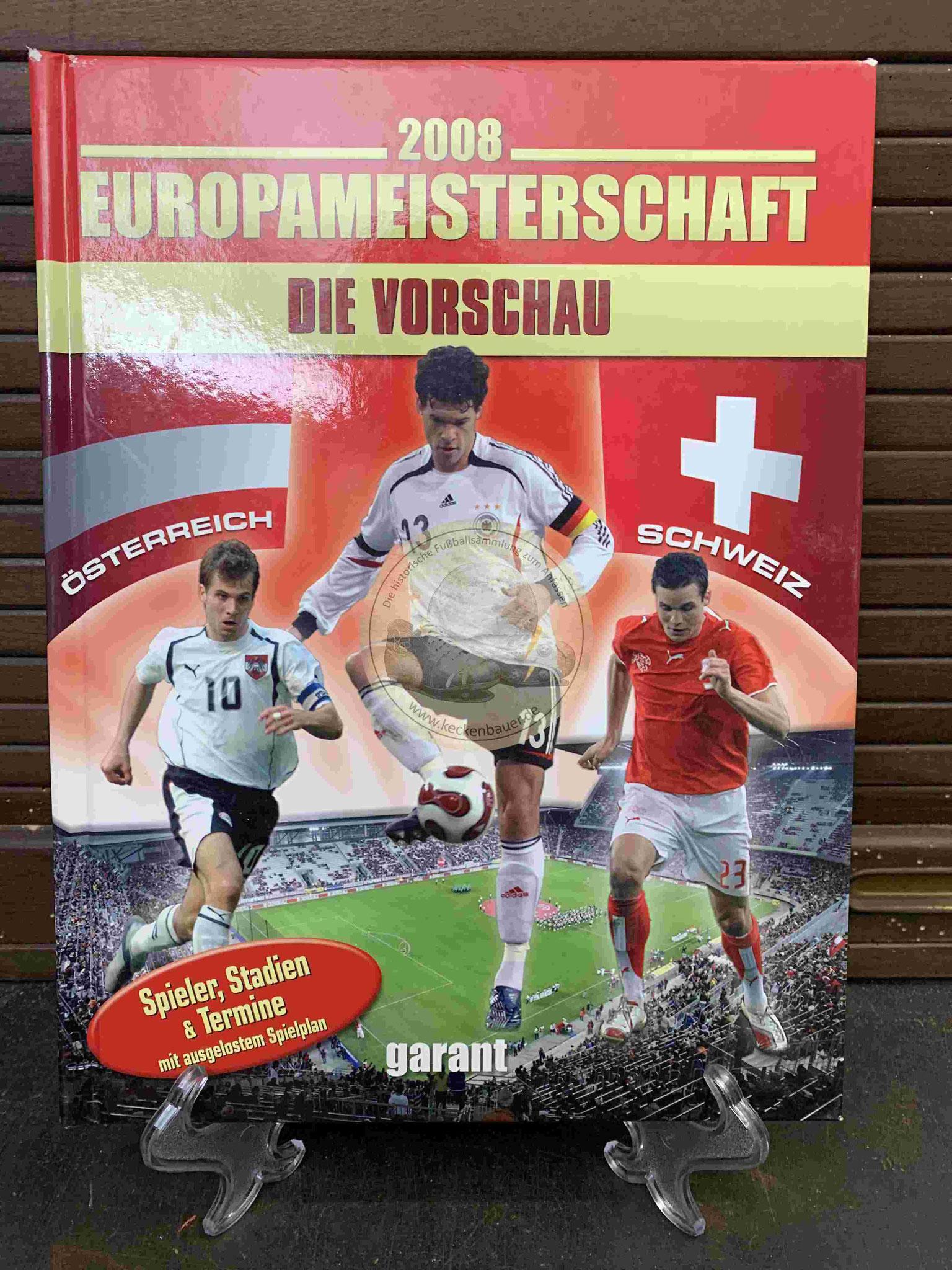 2008 Die Europameisterschaft Die Vorschau
