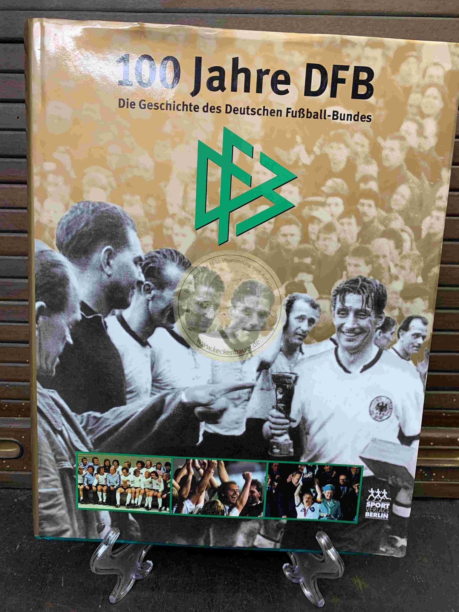 Gedenkschrift - 100 Jahre DFB - Die Geschichte des Deutschen Fußball-Bundes aus dem Jahr 1999