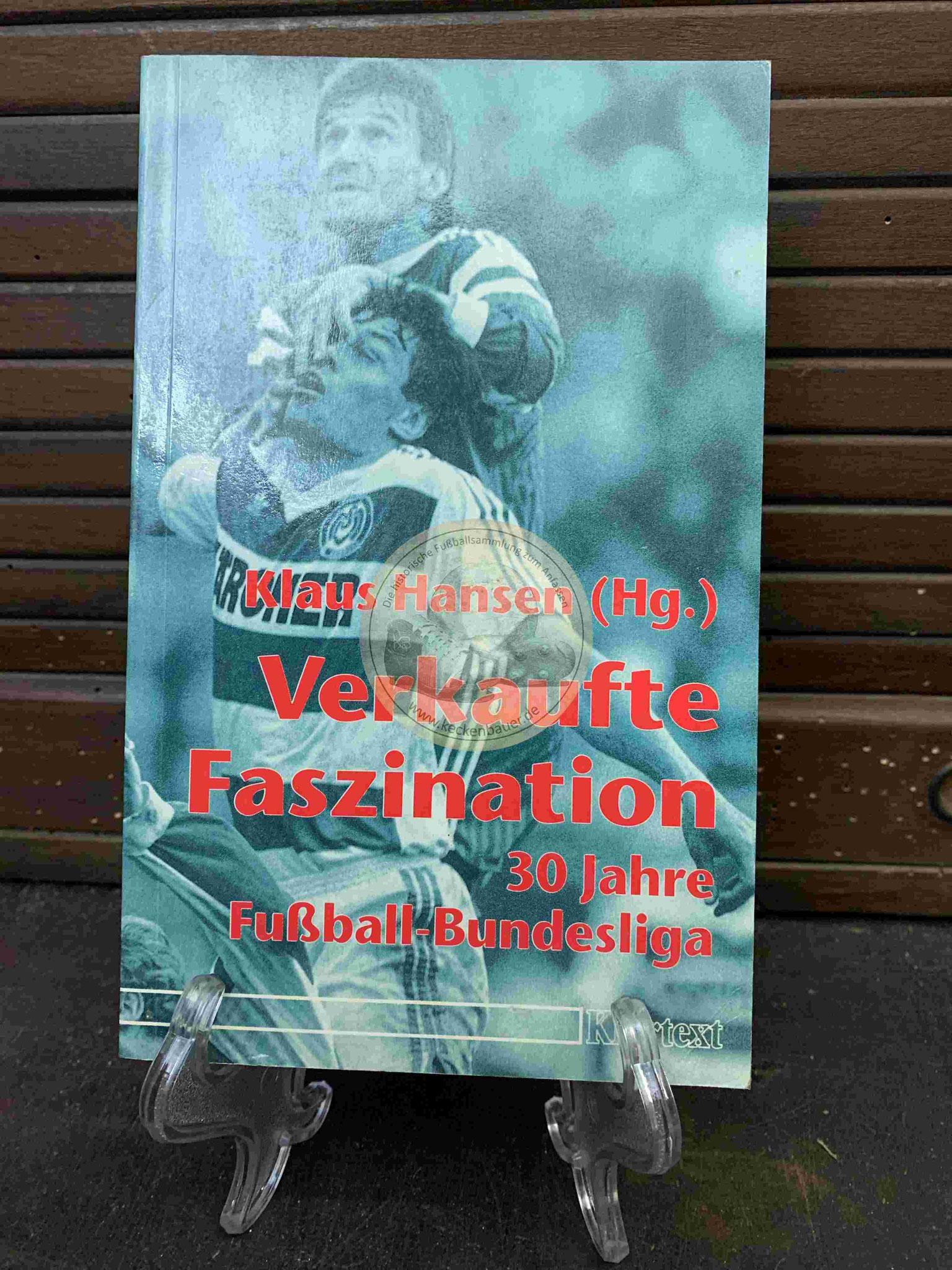 Klaus Hansen Verkaufte Faszination 30 Jahre Fußball Bundesliga aus dem Jahr 1993