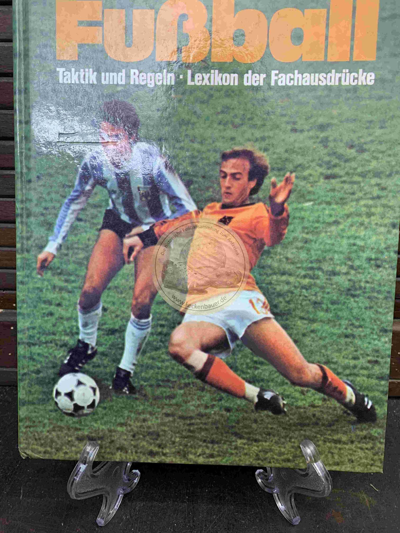 Fußball Taktik und Regeln Lexikon der Fachausdrücke aus dem Jahr 1979