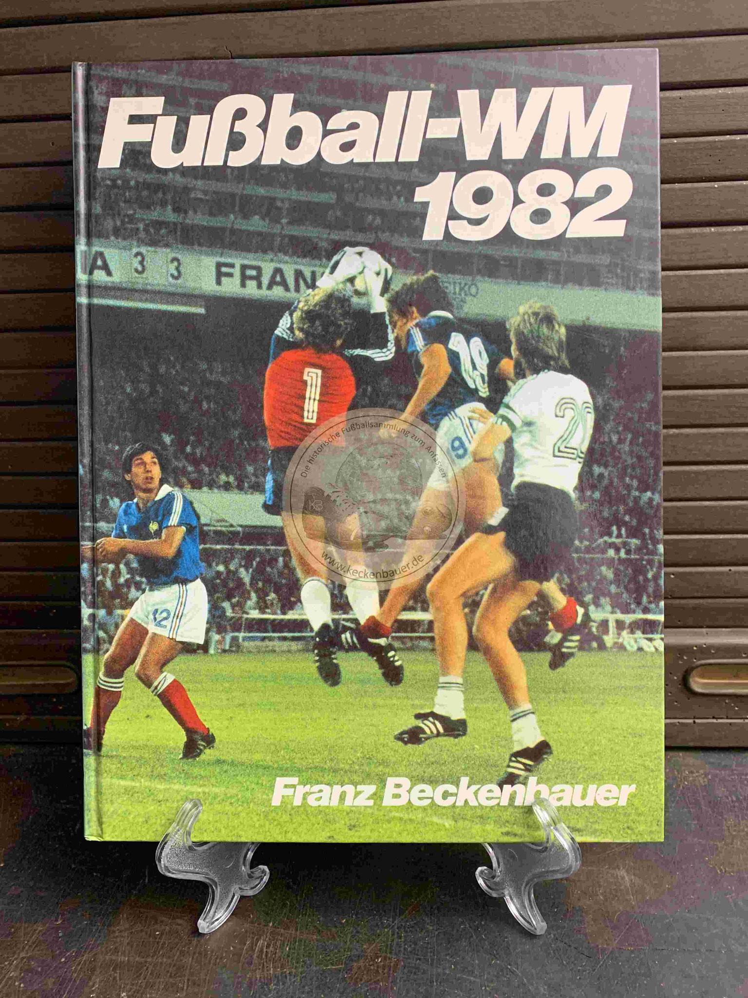 Franz Beckenbauer Fußball WM 1982