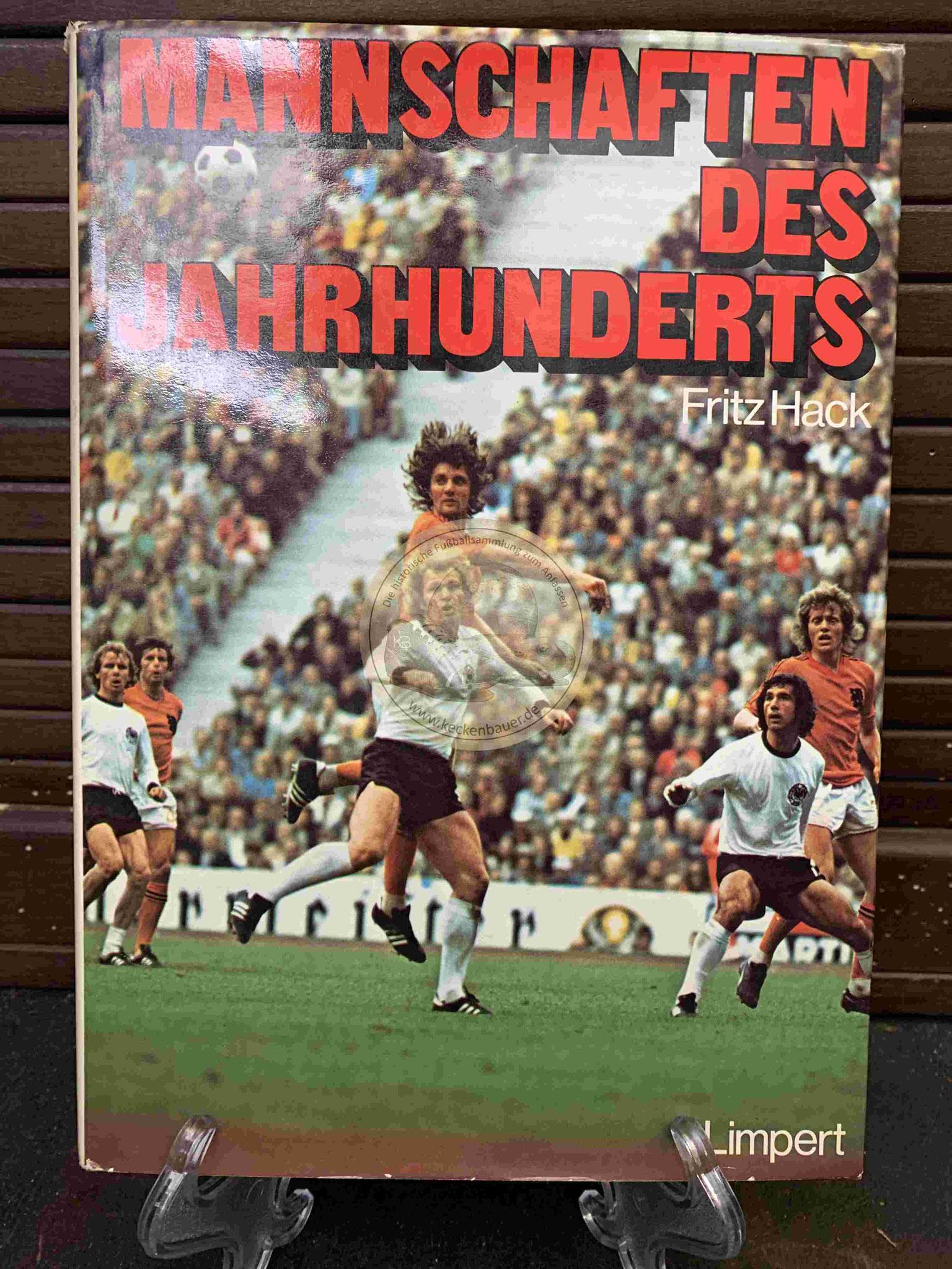 Fritz Hack Mannschaft des Jahrhundert aus dem Jahr 1976