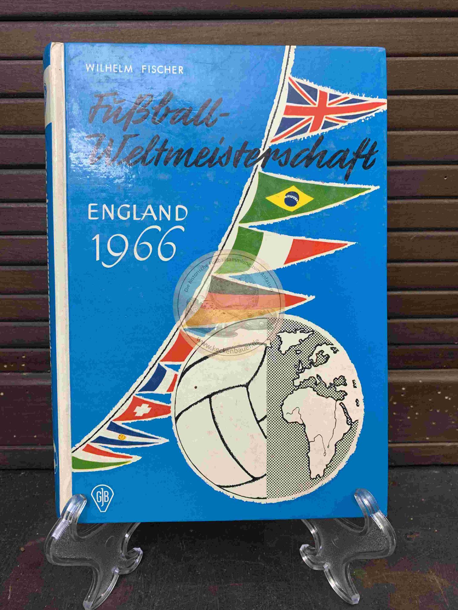 Fußballweltmeisterschaft England 1966 von Wilhelm Fischer aus dem Jahr 1966