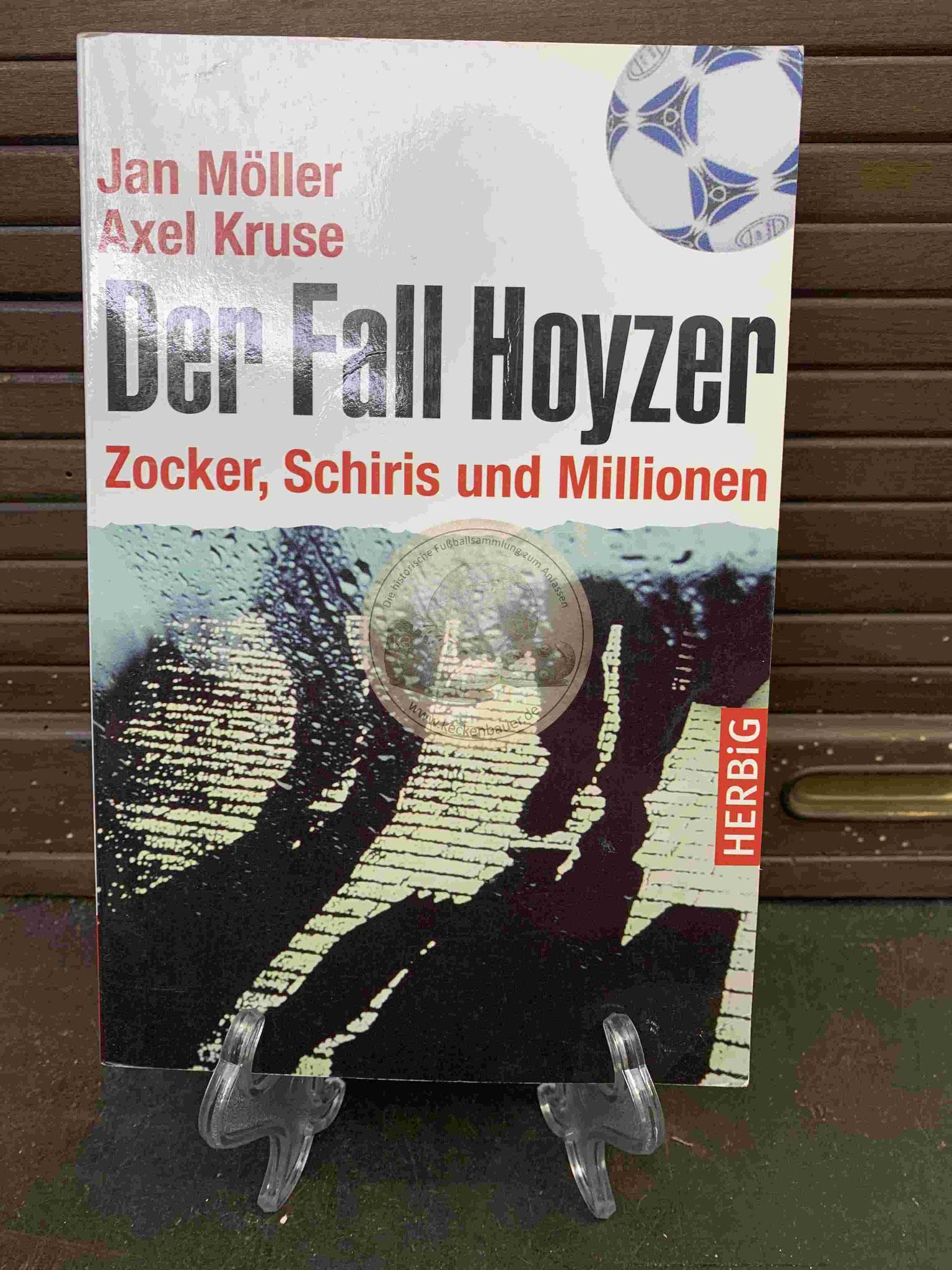 Jan Möller und Axel Kruse Der Fall Hoyzer aus dem Jahr 2005
