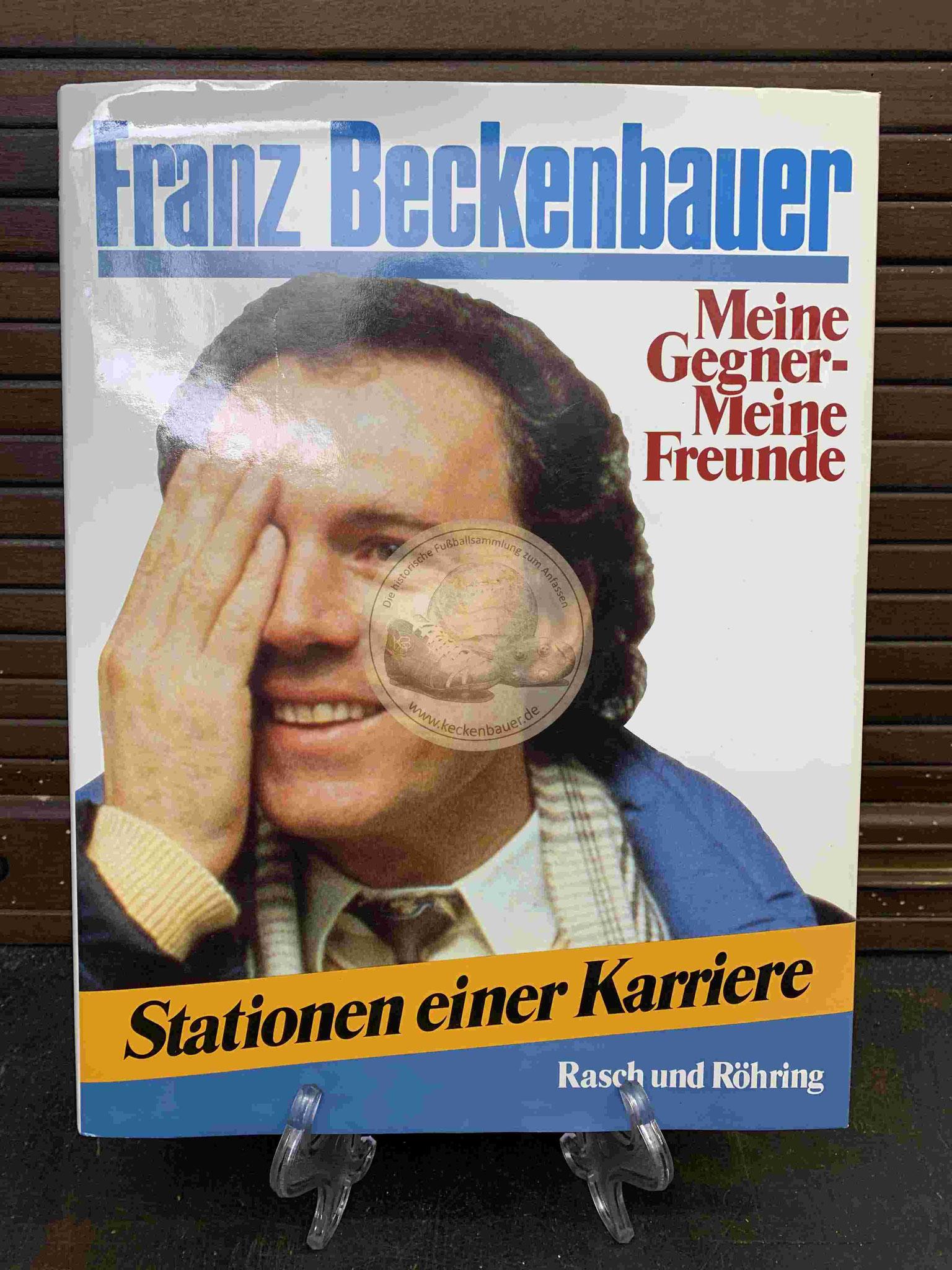 Franz Beckenbauer Meine Gegner - Meine Freunde aus dem Jahr 1987