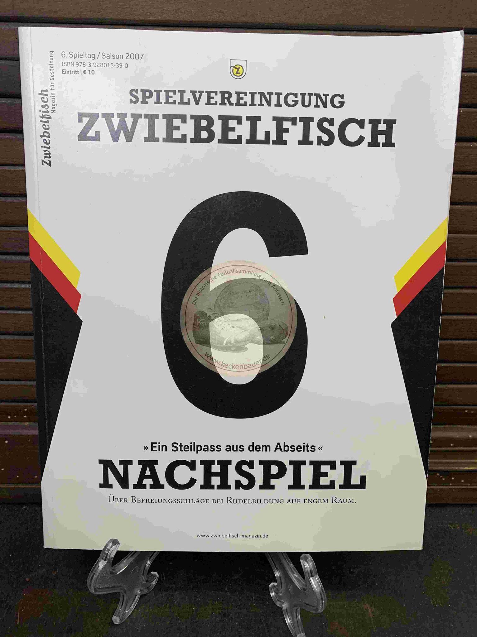 """Spielvereinigung Zwiebelfisch """"Ein Steilpass aus dem Abseits"""" Nachspiel aus dem Jahr 2007"""