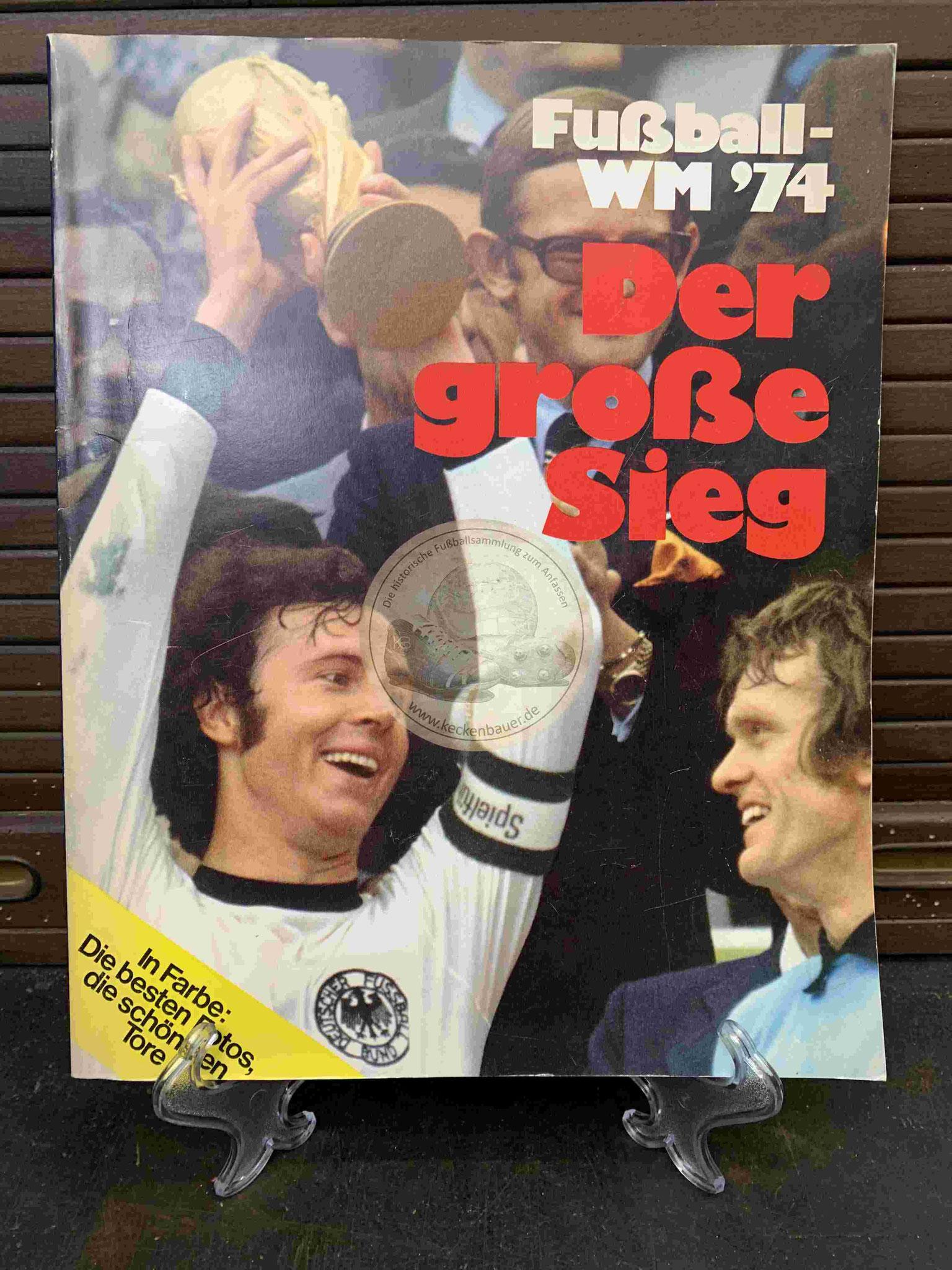 Fußball WM ´74 Der große Sieg
