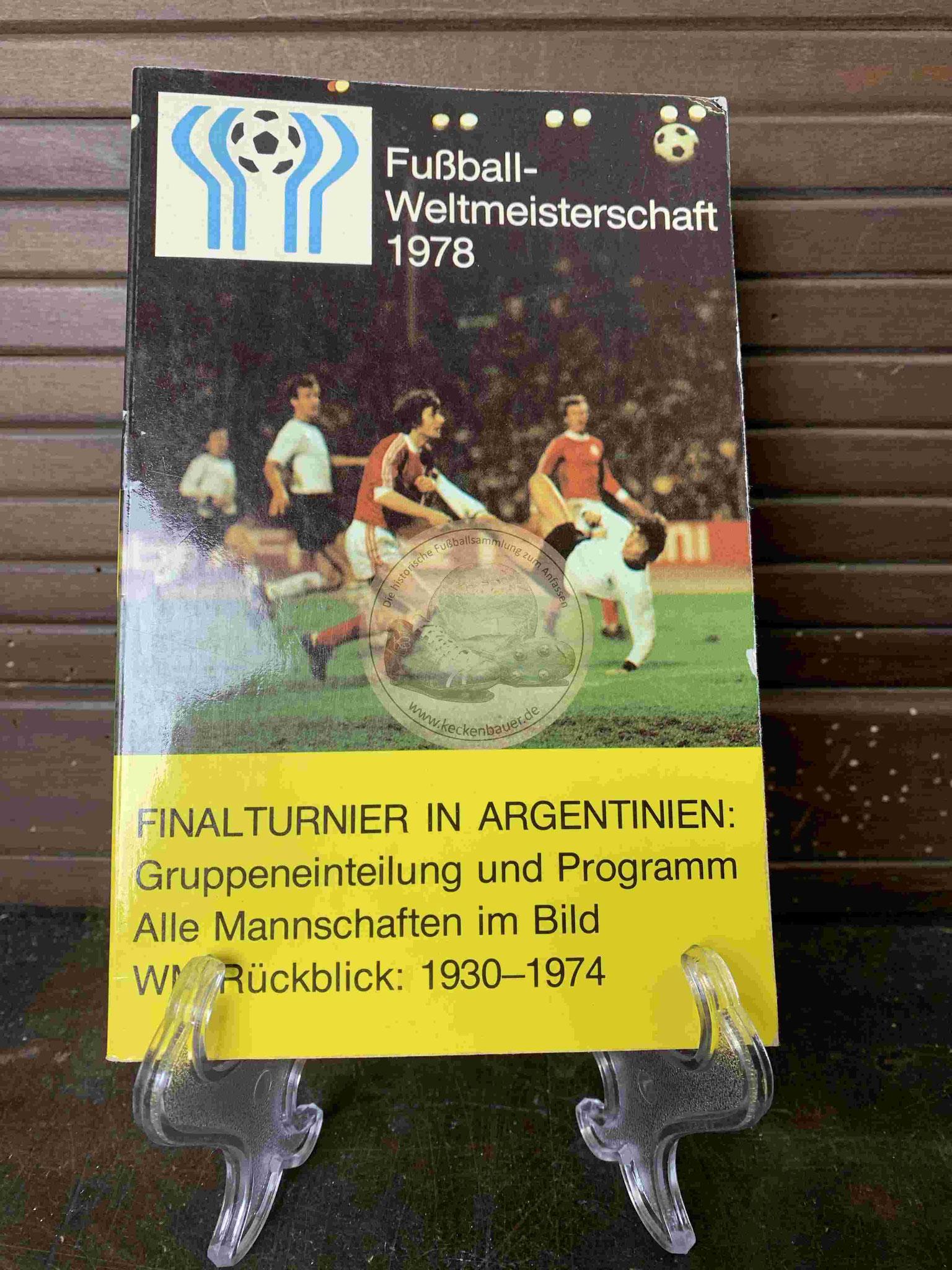 Fußball Weltmeisterschaft 1978 Finalturnier in Argentinien