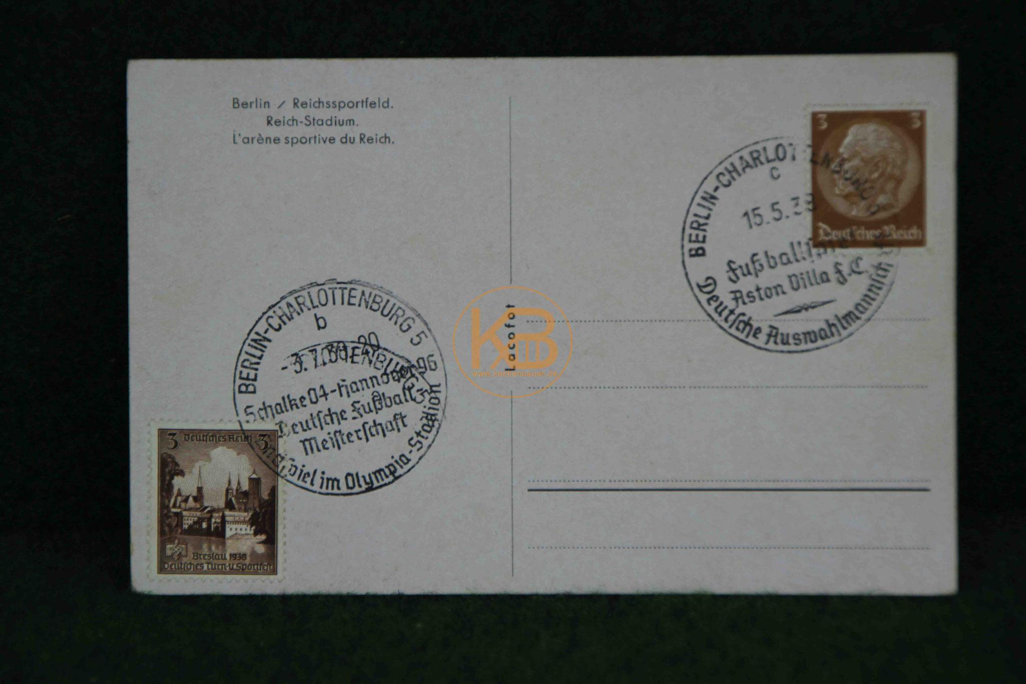 Postkarte vom Berliner Olympiastadion aus dem Jahr 1938 anläßlich der des Finals der deutschen Meisterschaft zwischen Hannover96 und Schalke04 sowie  dem Spiel einer deutschen Auswahlmannschaft gegen  Aston Villa 2/2
