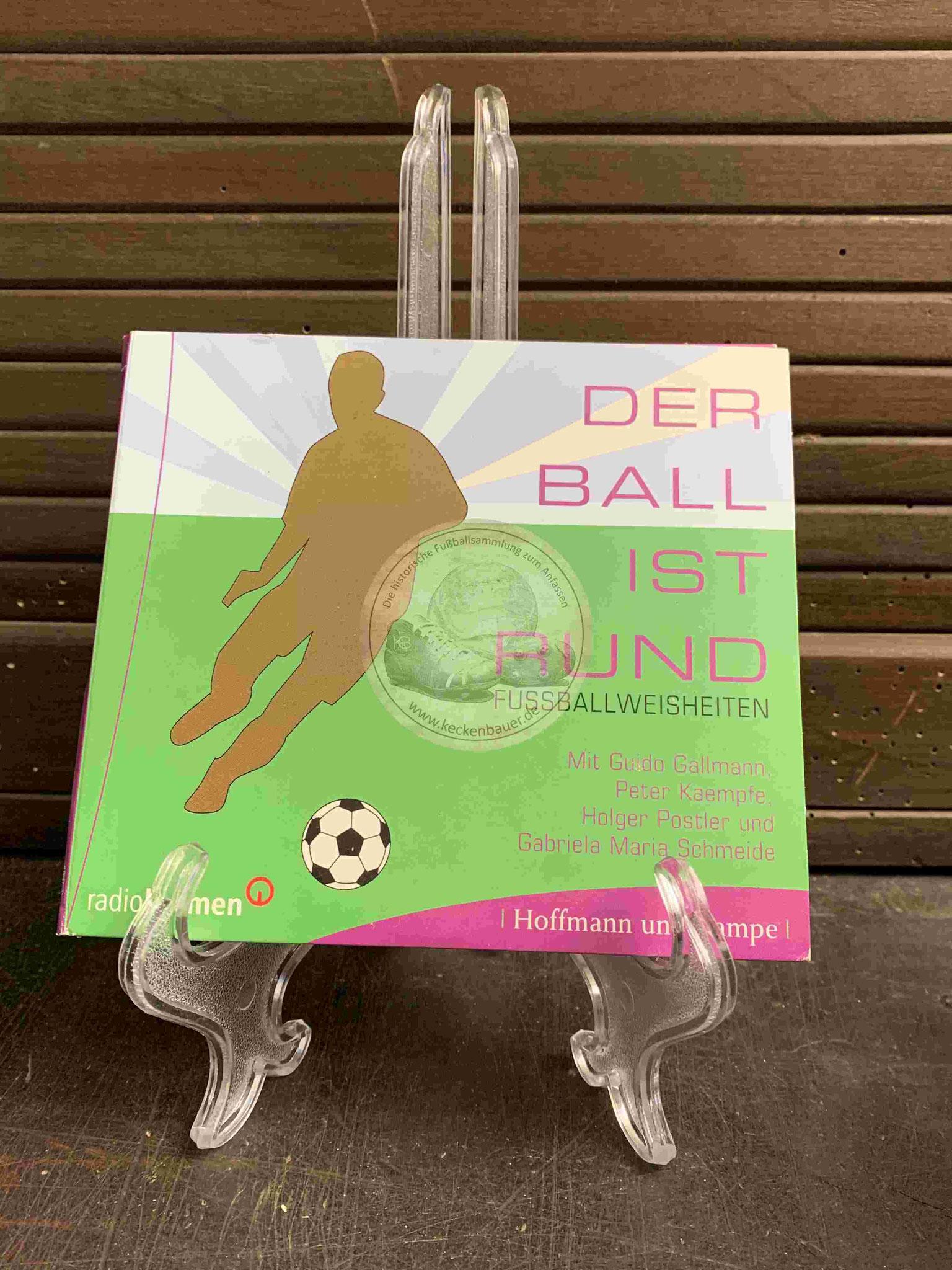 20131114 Der Ball ist runf Fußballweisheiten