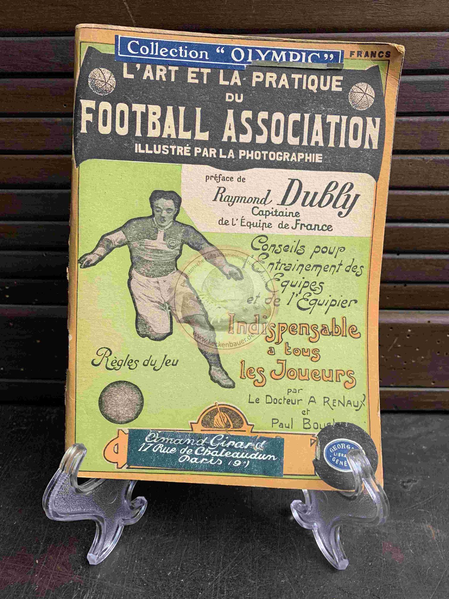 Lárt et la Pratique du Football Association préface de Raymond Dubly aus dem Jahr 1924