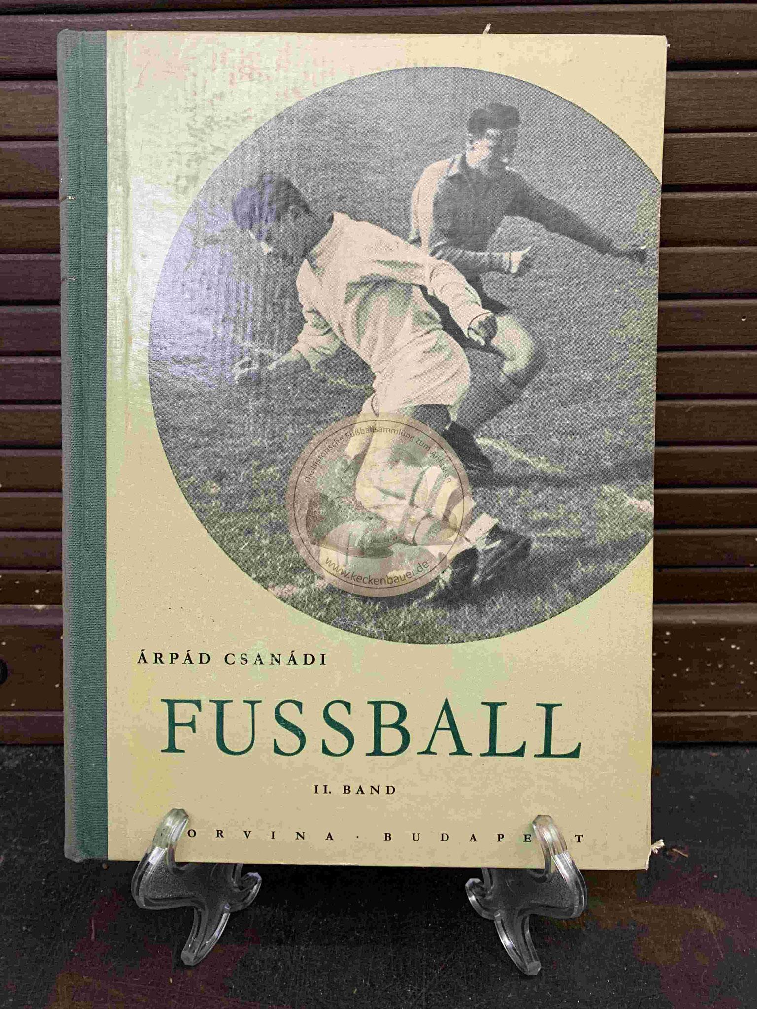Arpad Csanadi Fussball Band 1 aus dem Jahr 1957