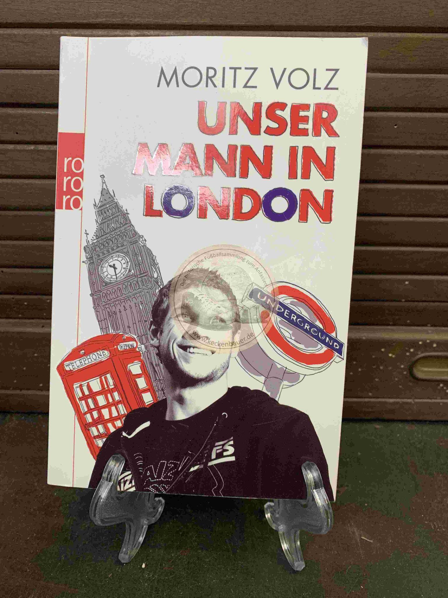 Moritz Volz Unser Mann in London aus dem Jahr 2012