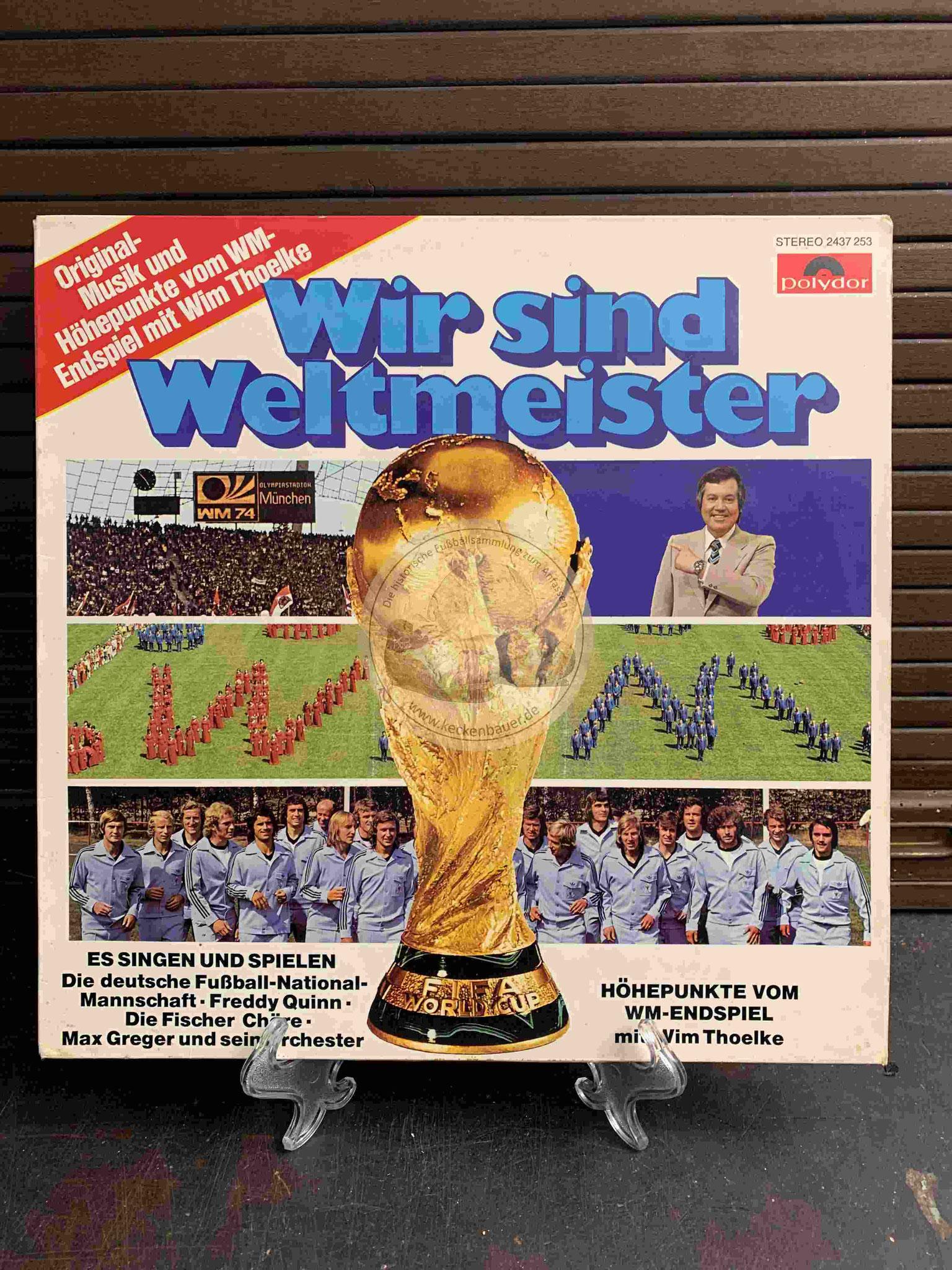 1974 Wir sind Weltmeister