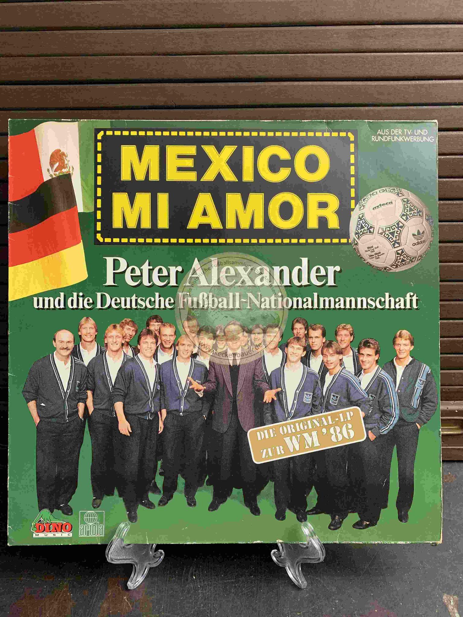 1986 Mexico Mi Amor Peter Alexander mit der Deutschen Nationalmannschaft