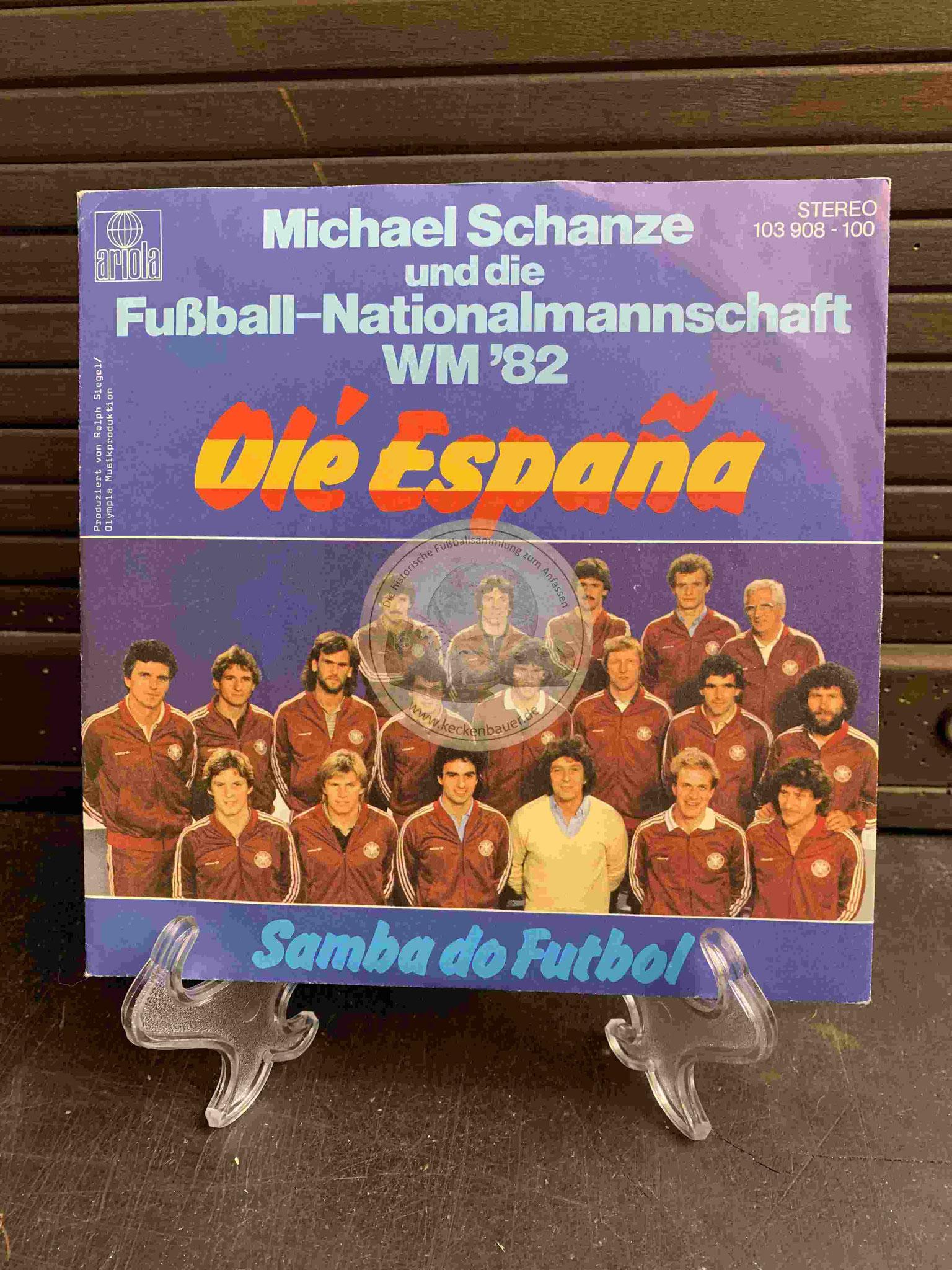 1982 Fußball-Single Michael Schanze und das DFB-Team Ole Espana WM 82