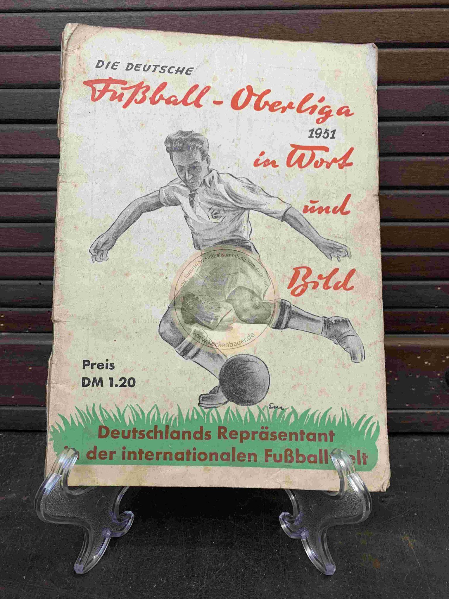 Die Deutsche Fußball-Oberliga 1951 in Wort und Bild aus dem Jahr 1951