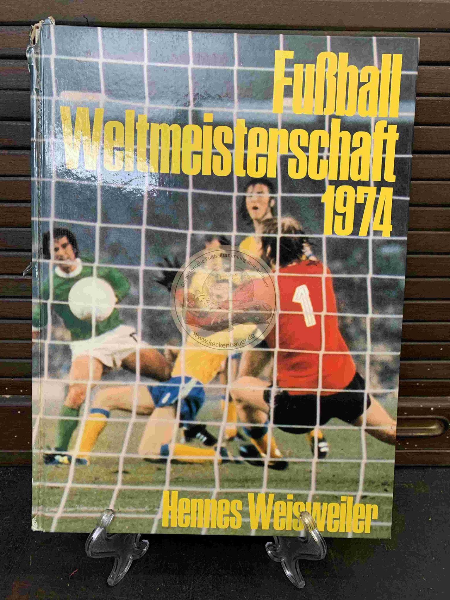 Hannes Weissweiler Fußball Weltmeisterschaft 1974