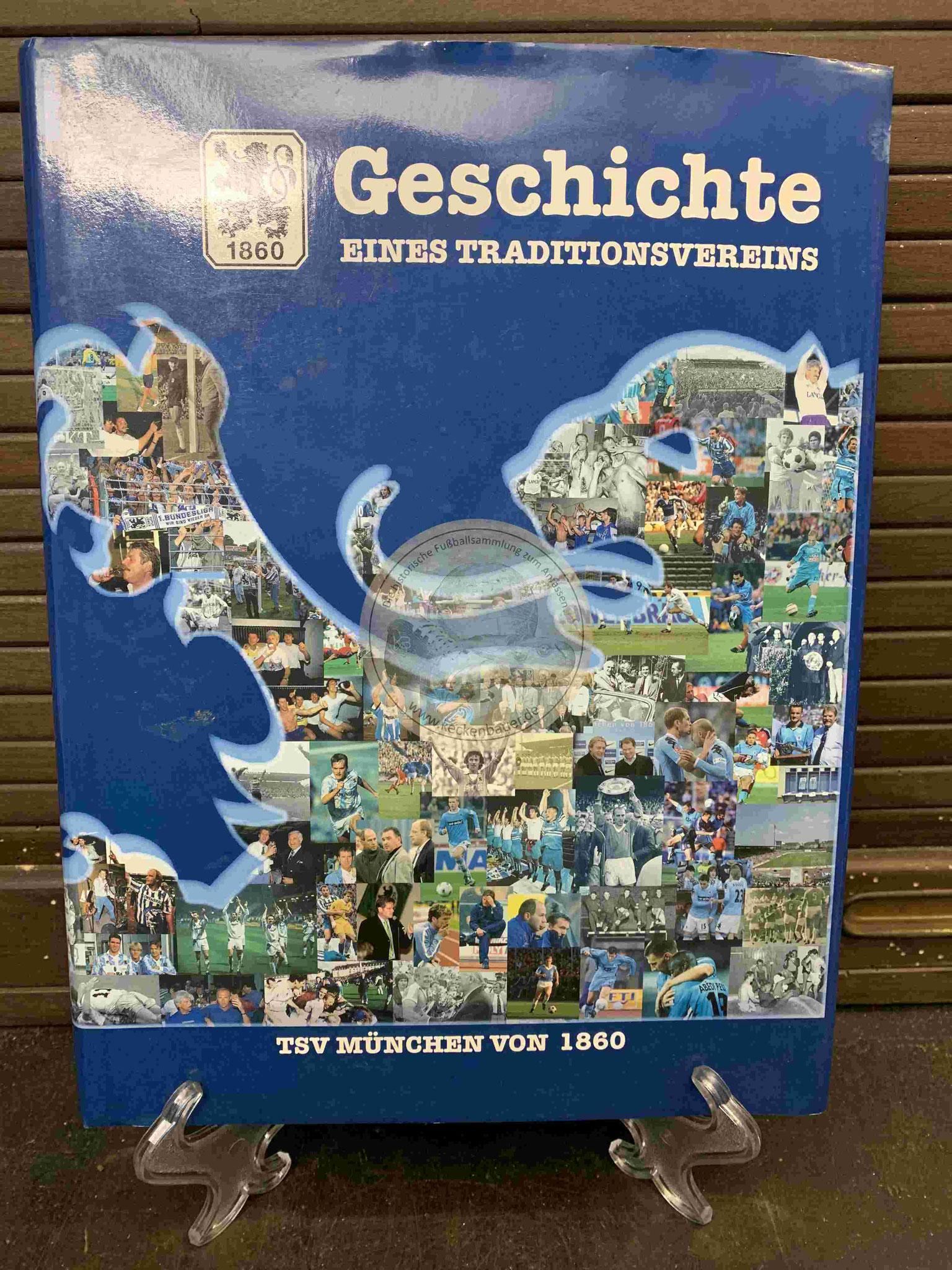 1860 München Geschichte eines Traditionsvereins aus dem Jahr 1997