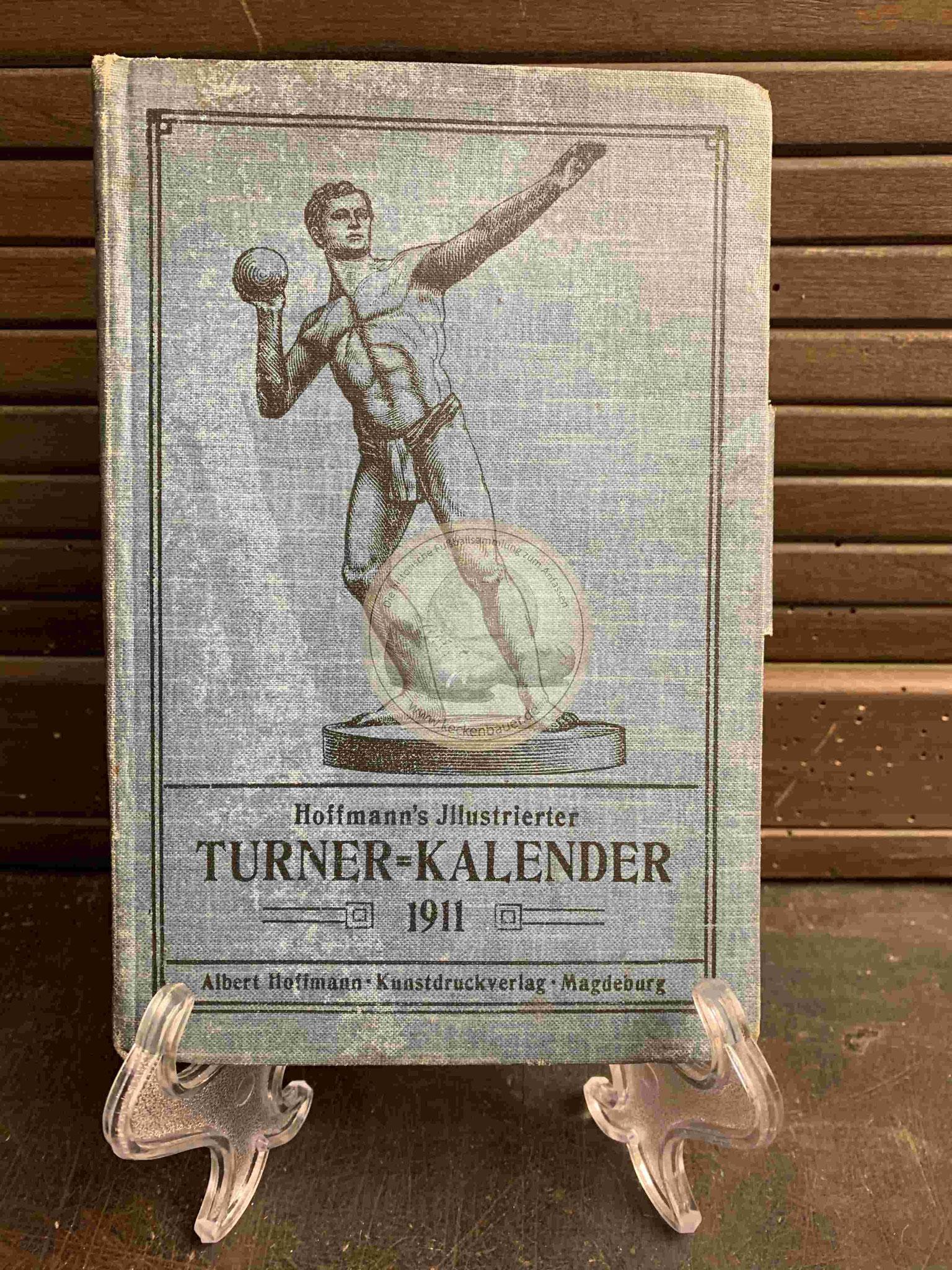 Hoffmann´s Illustrierter Turner Kalender von Albert Hoffmann im Kunstdruckverlag Magdeburg aus dem Jahr 1911