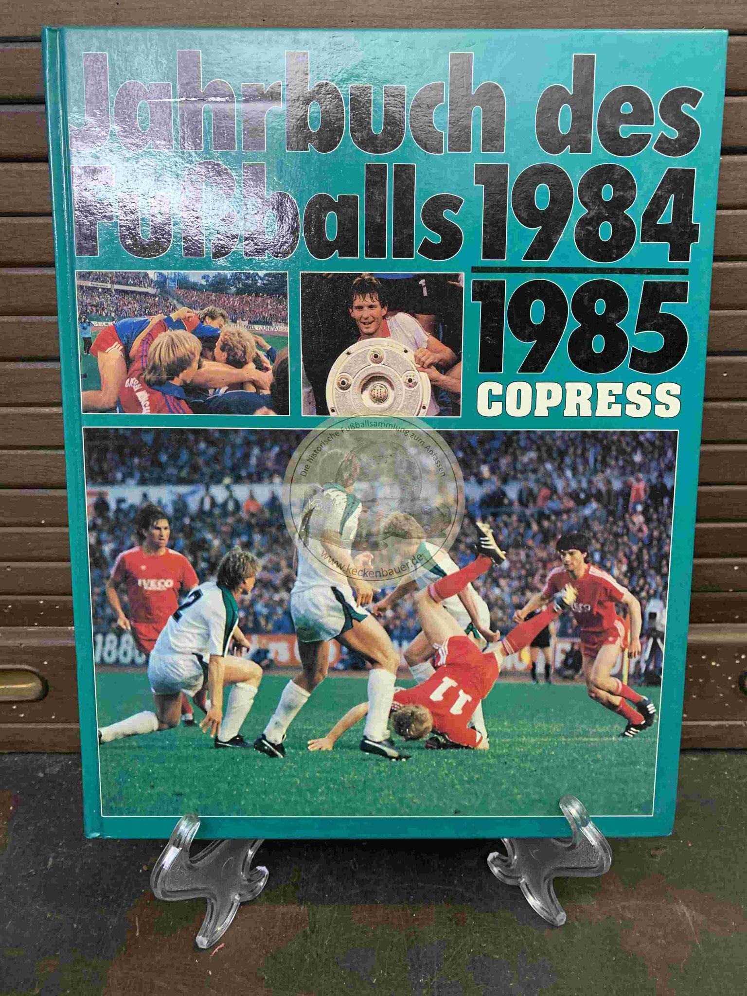 Jahrbuch des Fußballs 1984/1985 vom Copress Verlag.