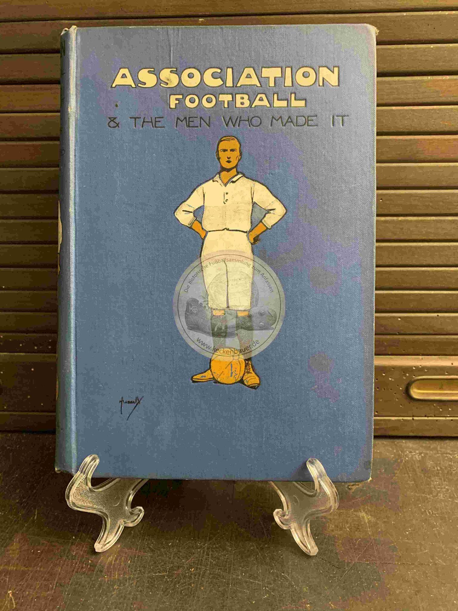 Alfred Gibson and William Pickford - Association Football & the men who made it - 4 Ausgaben aus dem Jahr 1906