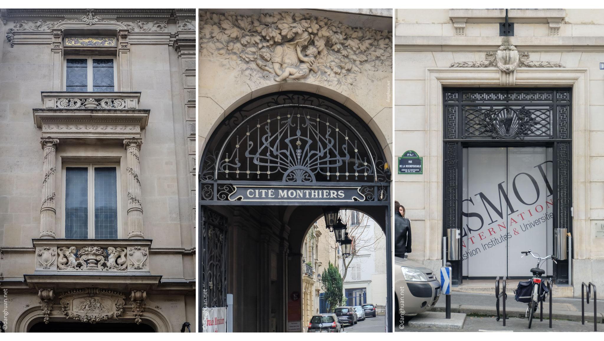 Cité Monthiers, formée en 1878 qui porte le nom d'un ancien propriétaire. L'école de mode ESMOD a déménagé du Bld Montrmarte en 2005 pour s'installer au 12, rue de La Rochefoucauld