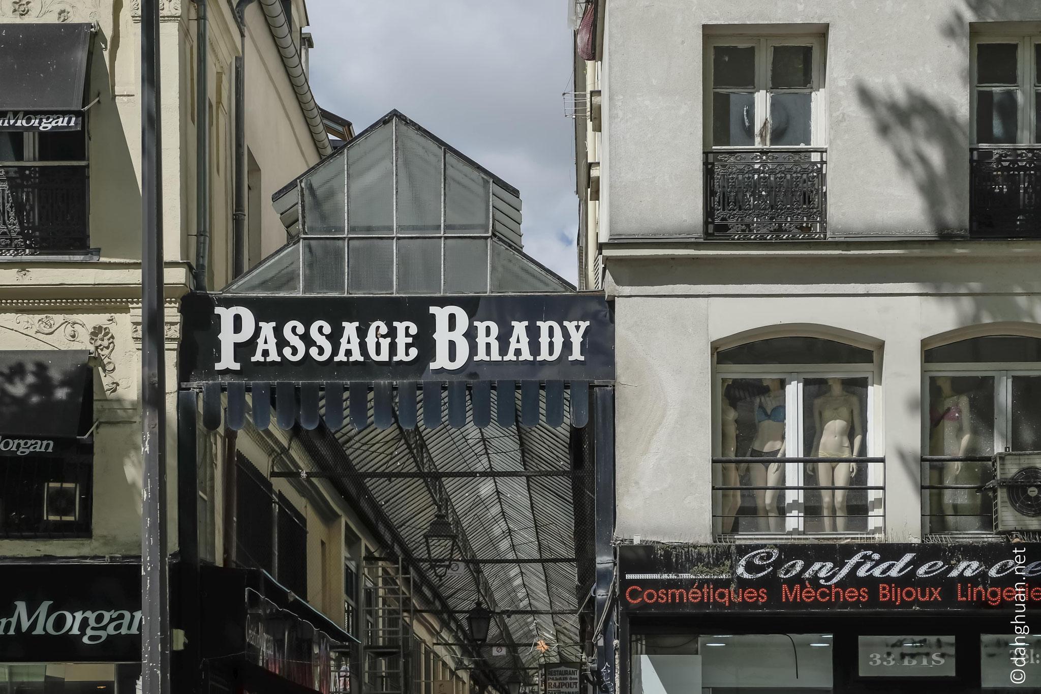 Passage Brady : édifié en 1828...