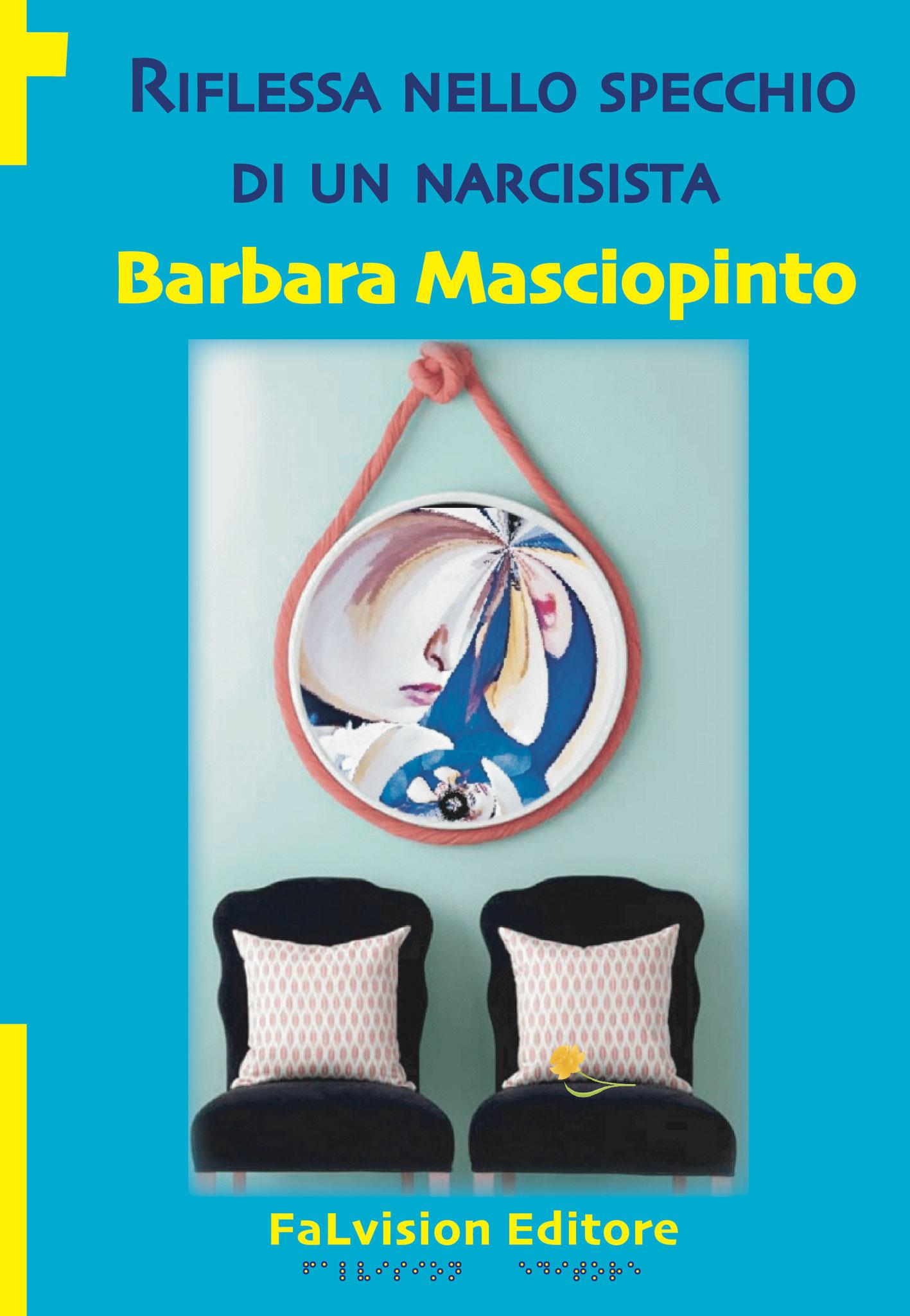 Riflessa nello specchio di un narcisista, Barbara Masciopinto