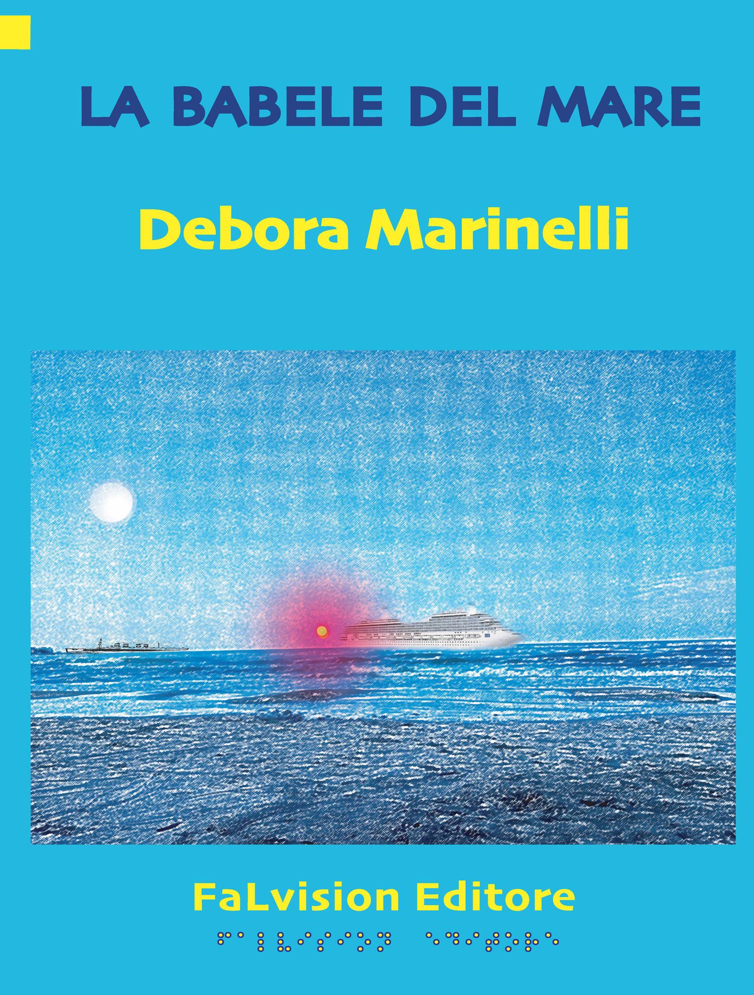 La Babele del mare, Debora Marinelli