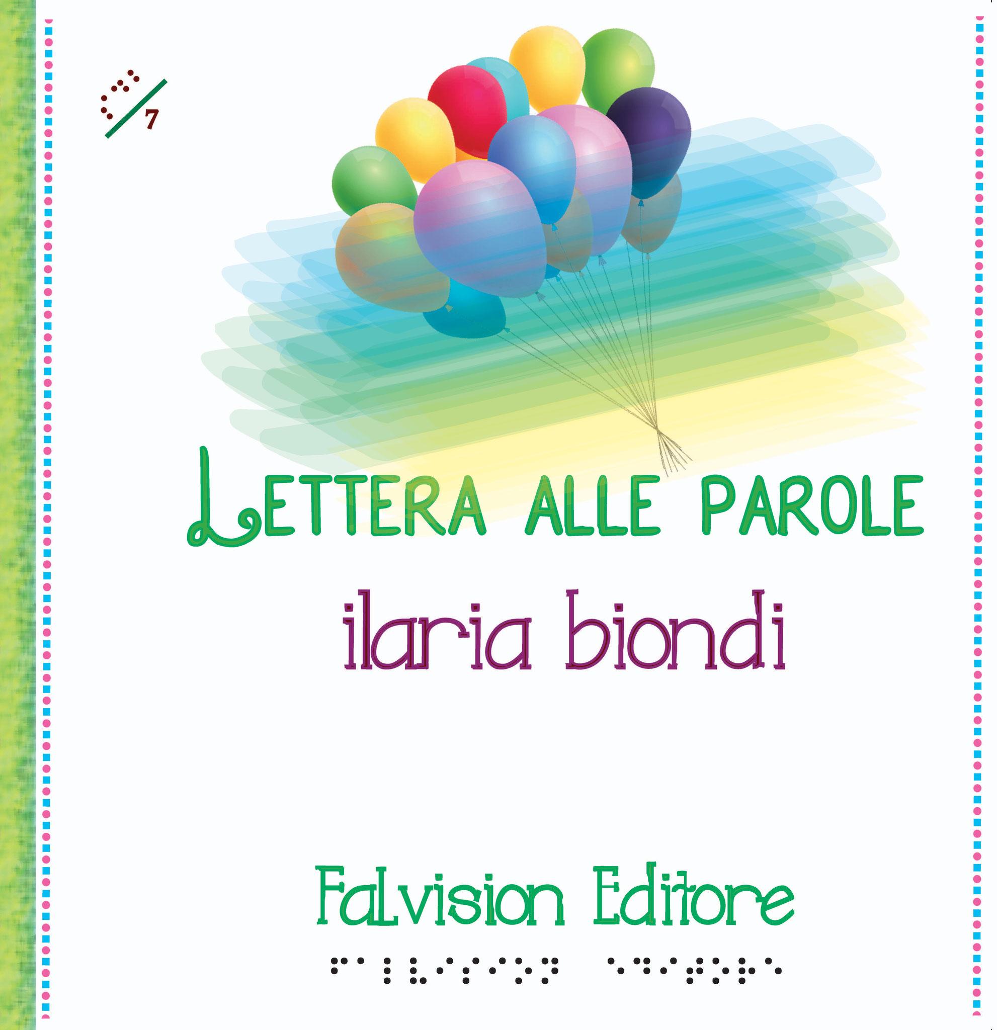 Lettera alle parole, Ilaria Biondi