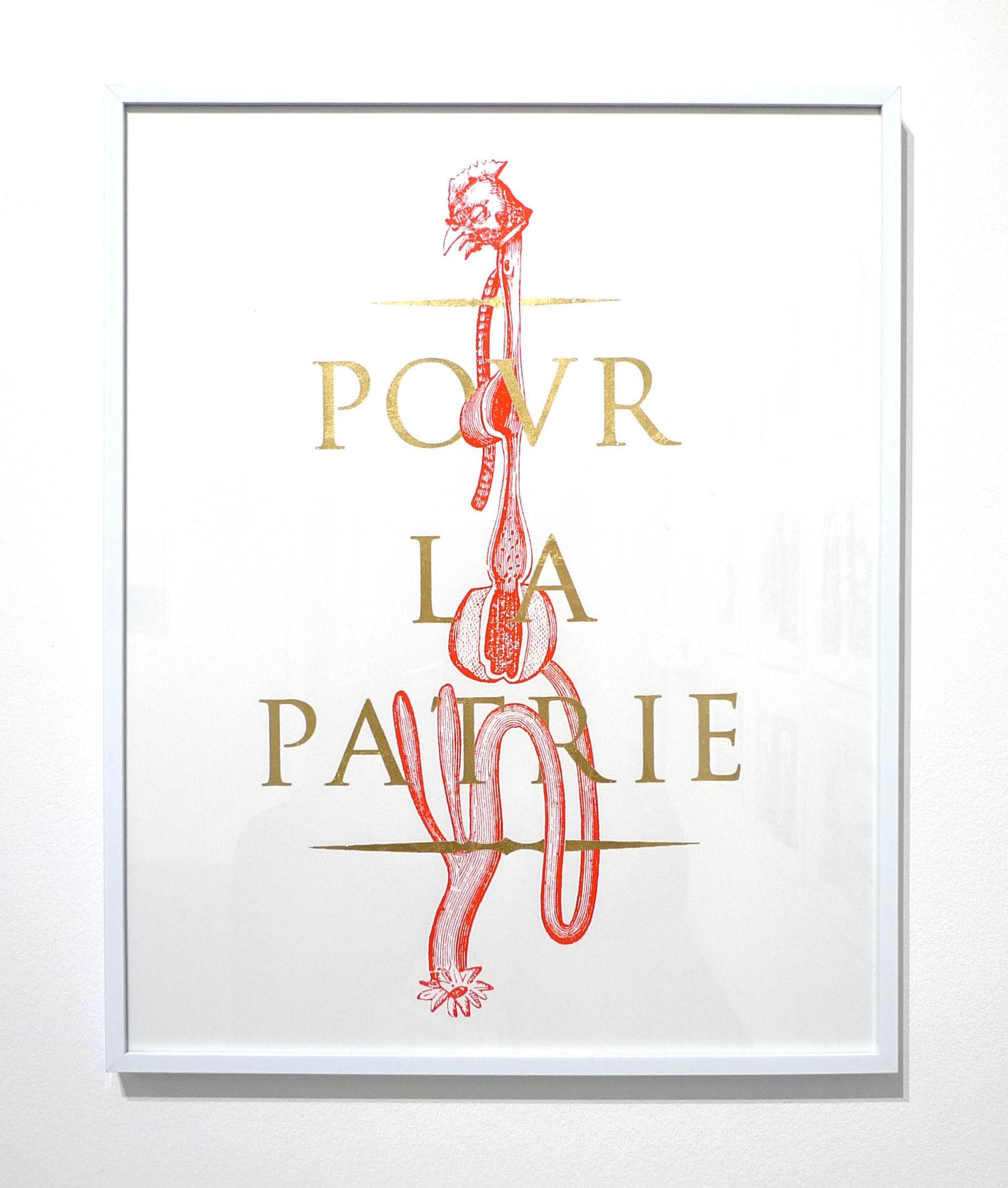 Pour la Patrie, 2017. Sérigraphie et dorure, 40 x 50 cm. À nos morts, 2017. Typographie bois sur papier de cuve, 50 x 70 cm. Photo Loïc Creff