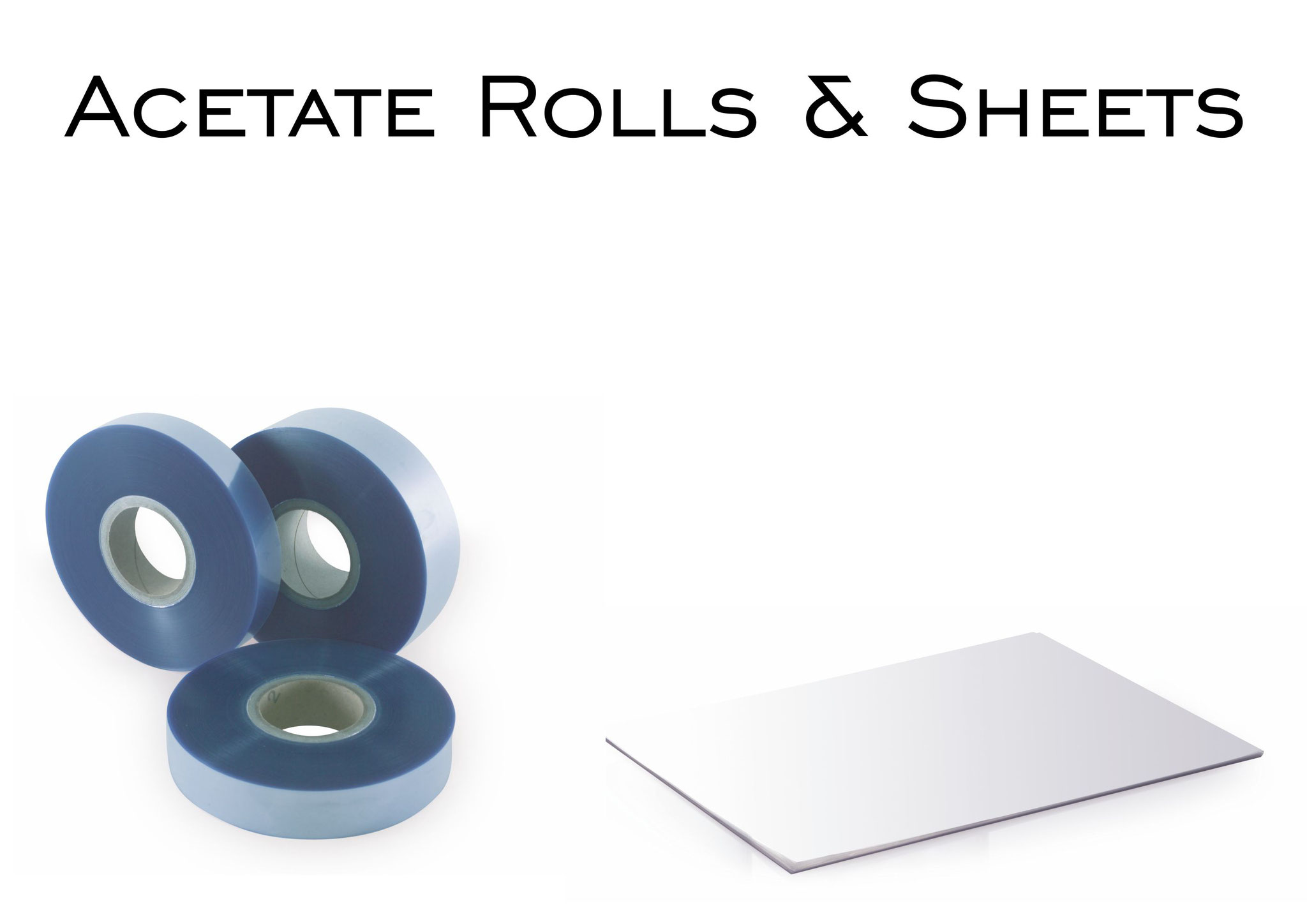 Acetate Rools & Sheets