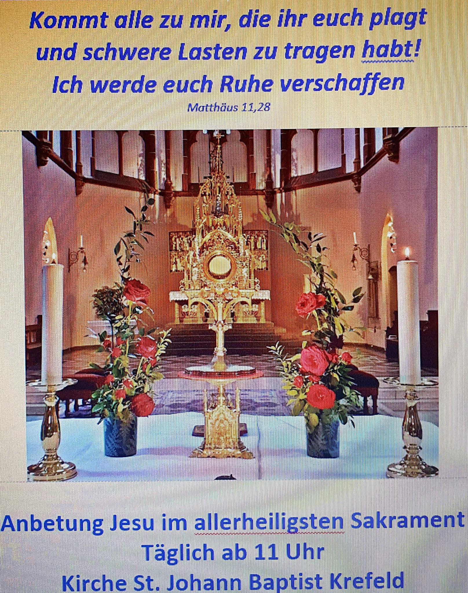 Einladung zur zur täglichen Anbetung ab 11 Uhr