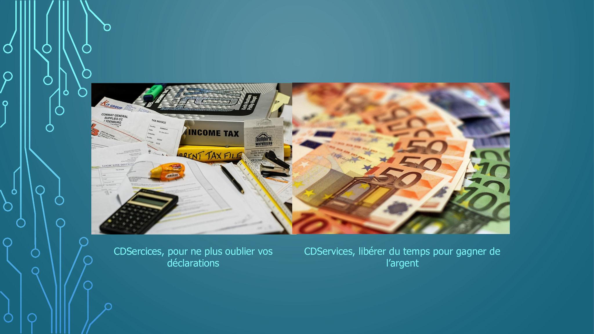 CDServices pour ne plus oublier vos déclarations et libérer du temps pour faire gagner de l'argent à votre entreprise