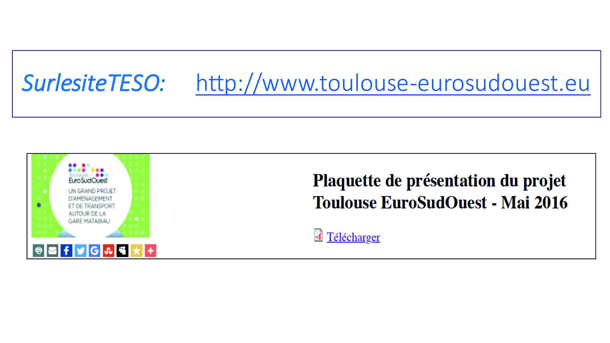 La référence est la plaquette de présentation du projet TESO datée de mars 2017. Une nouvelle version est disponible sur le site depuis fin janvier 2018
