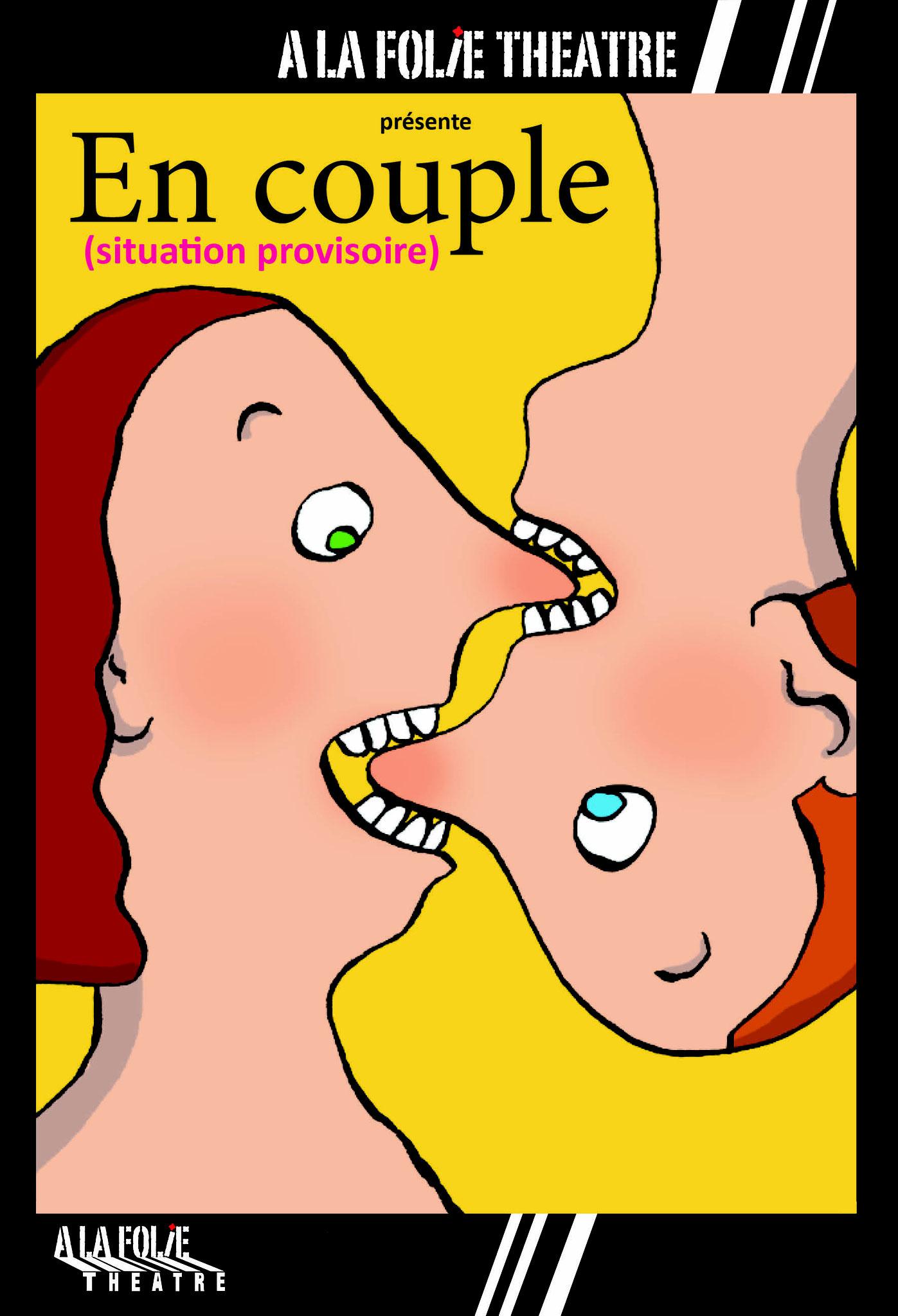 En couple, situation provisoire - Le 16 & 17 Octobre