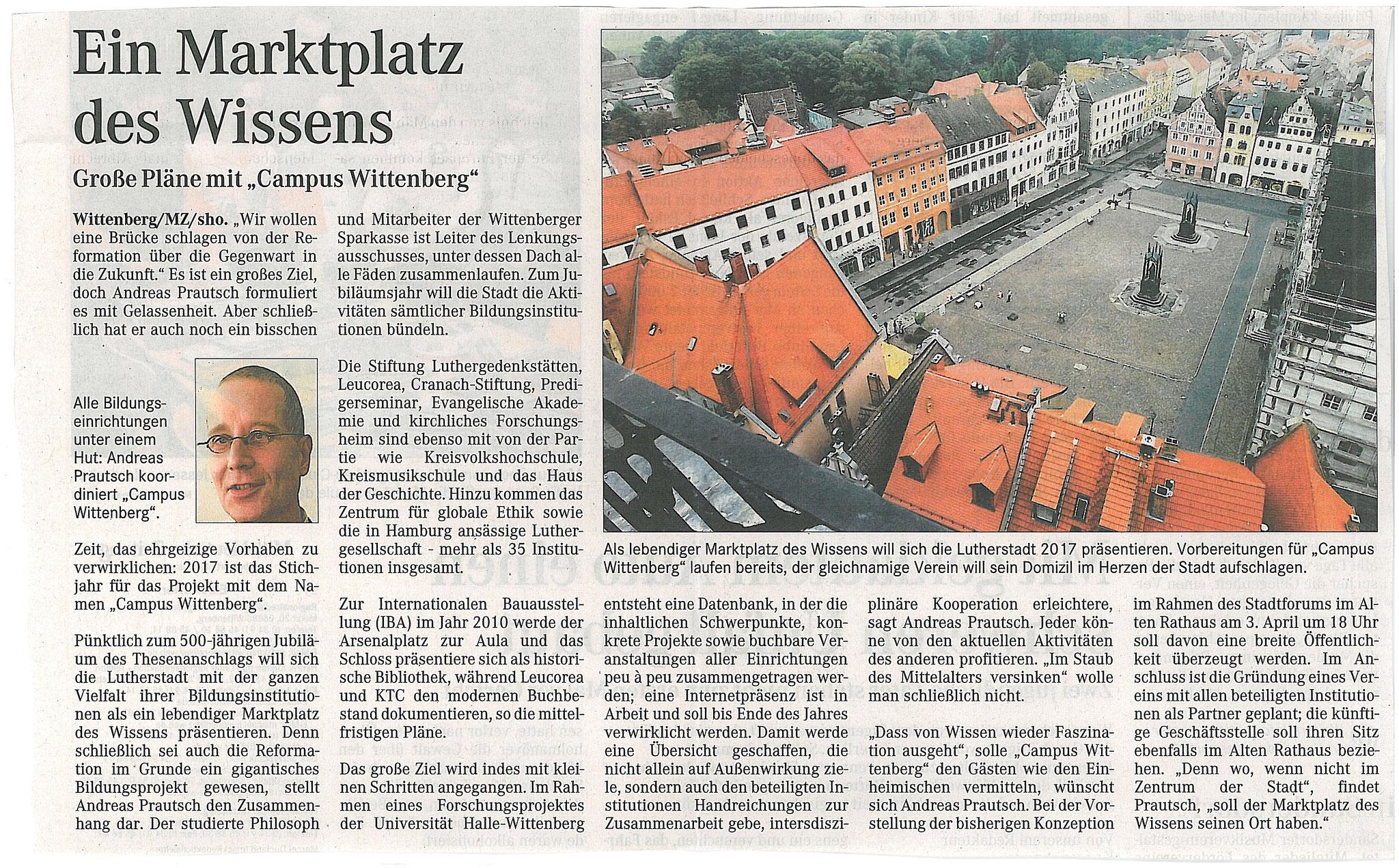 """Mitteldeutsche Zeitung (""""MZ""""): Geschäftsführer CAMPUS  WITTENBERG: Befristete Abordnung zur """"IBA 2010"""" als Wissenschaftssponsoring der Sparkasse  - 2006"""