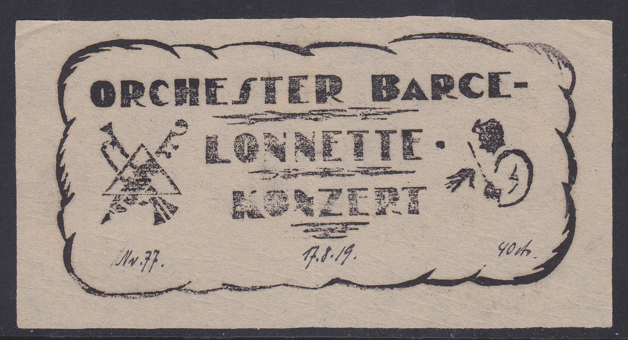 Eintrittskarte Orchester - Konzert 17.8.1919 über 40 cts.