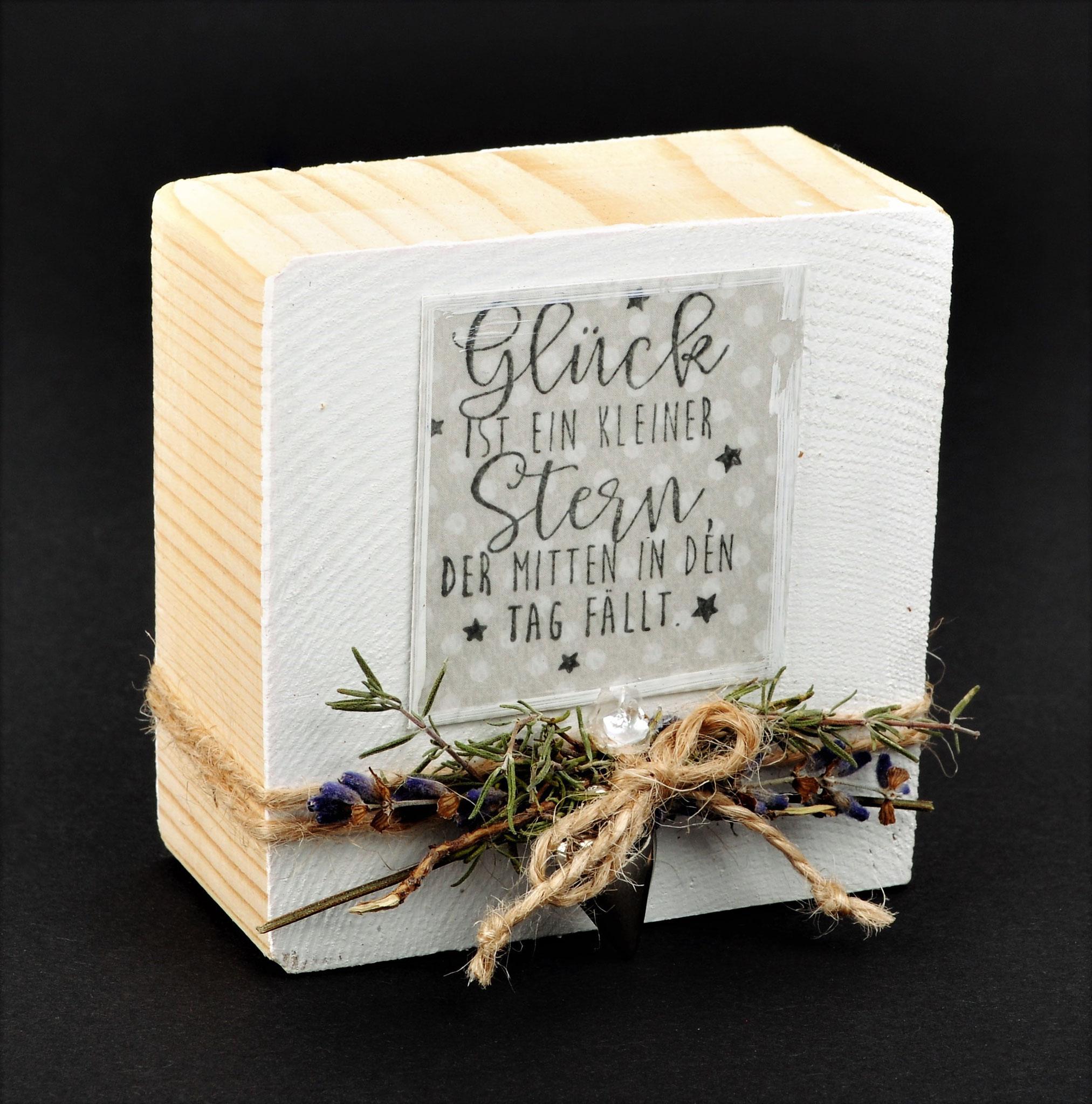 Holzblock mit Spruch klein € 9,50