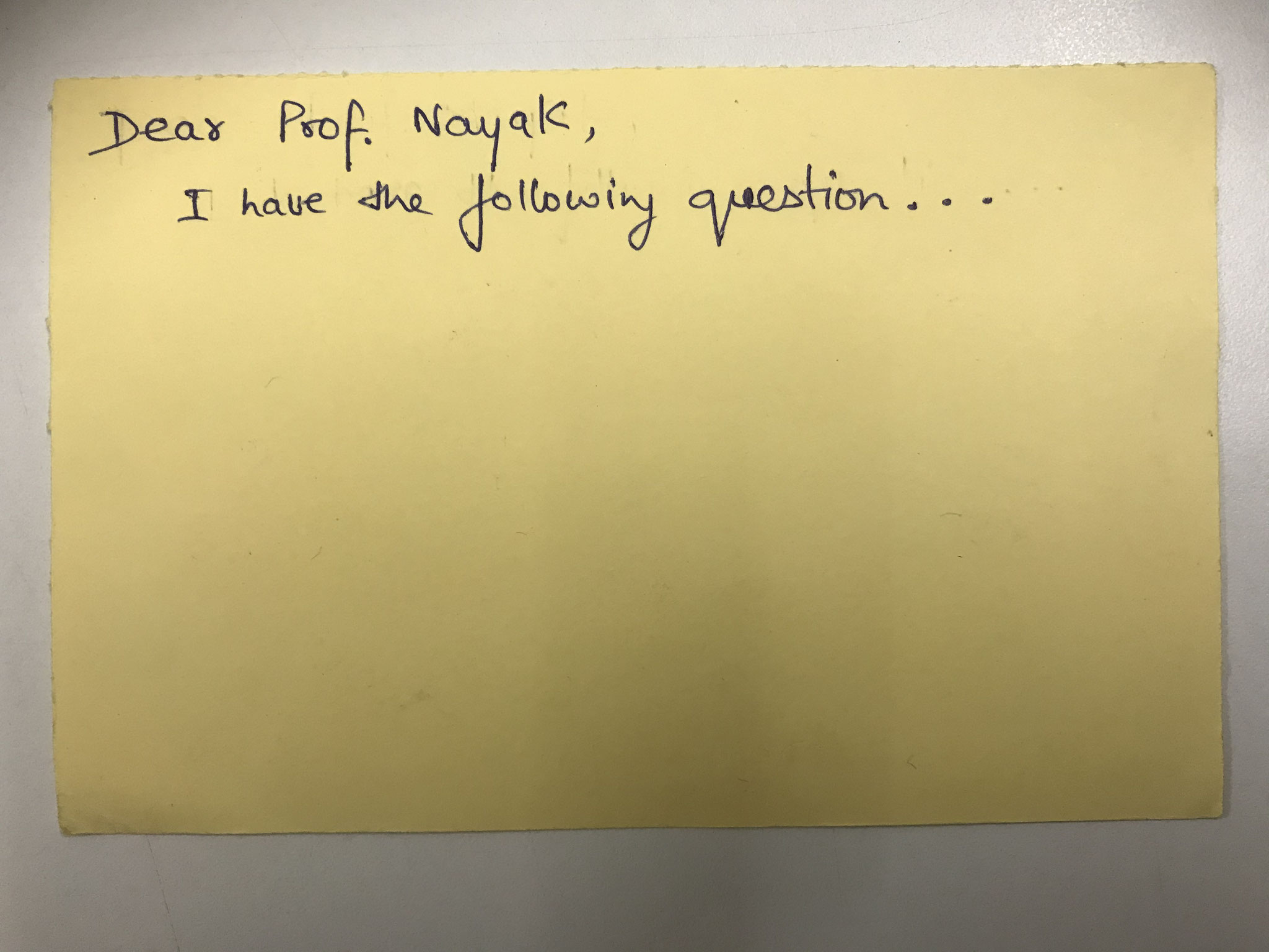 Prof Nayak, i have a question . . .