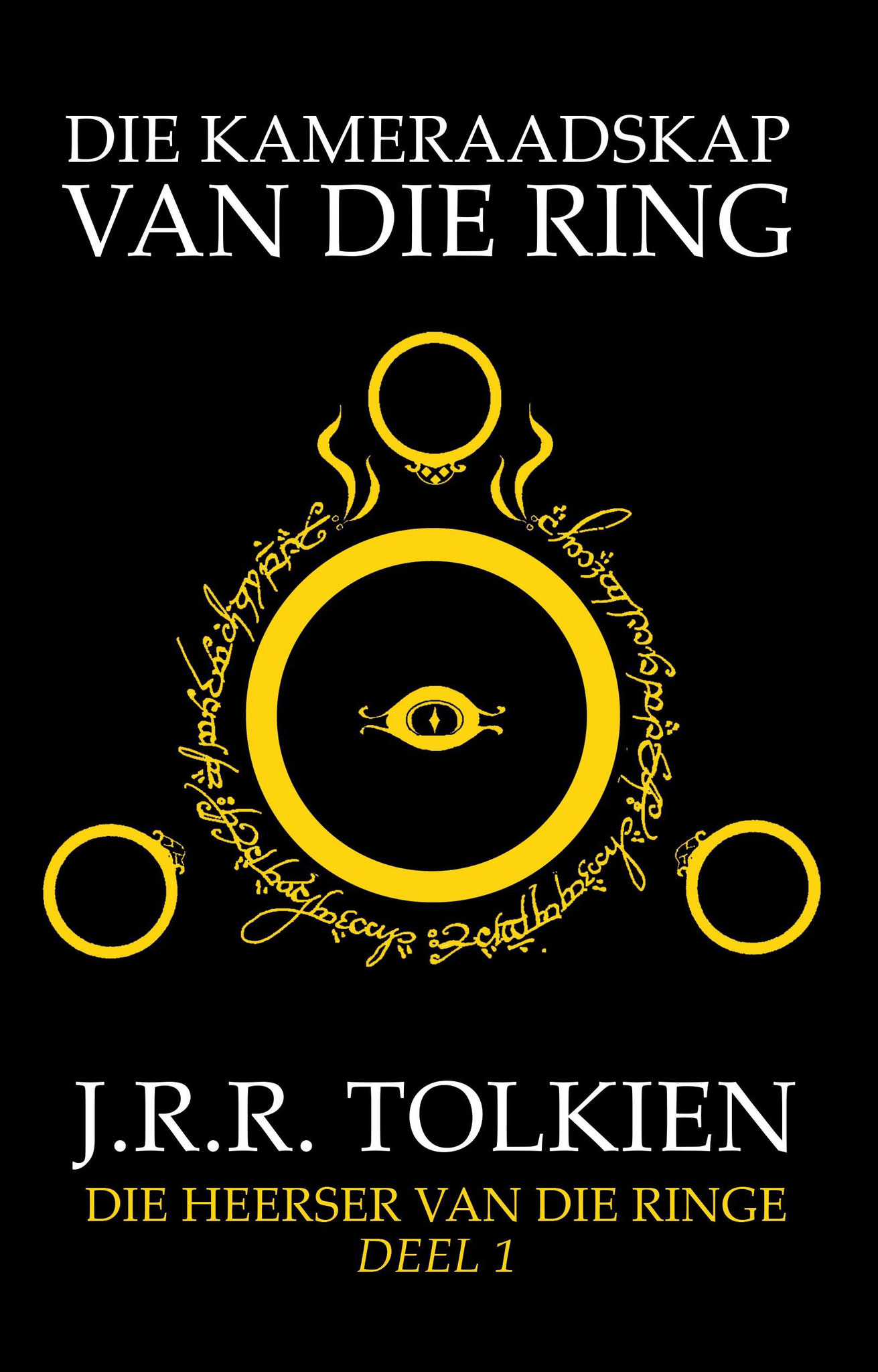 """The Lord of the Rings Part 1"" deur JRR Tolkien, vertaal as ""Die kameraadskap van die ring""."