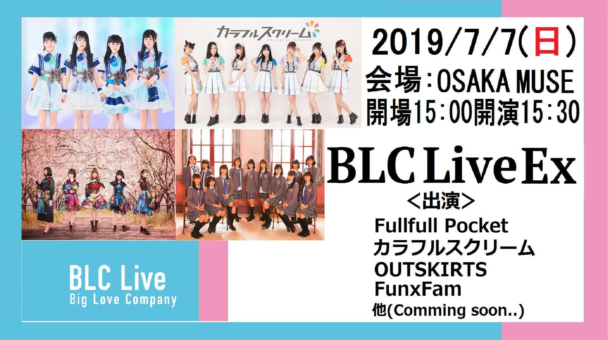 07/07(Sun) BLC Live Ex @ OSAKA MUSE