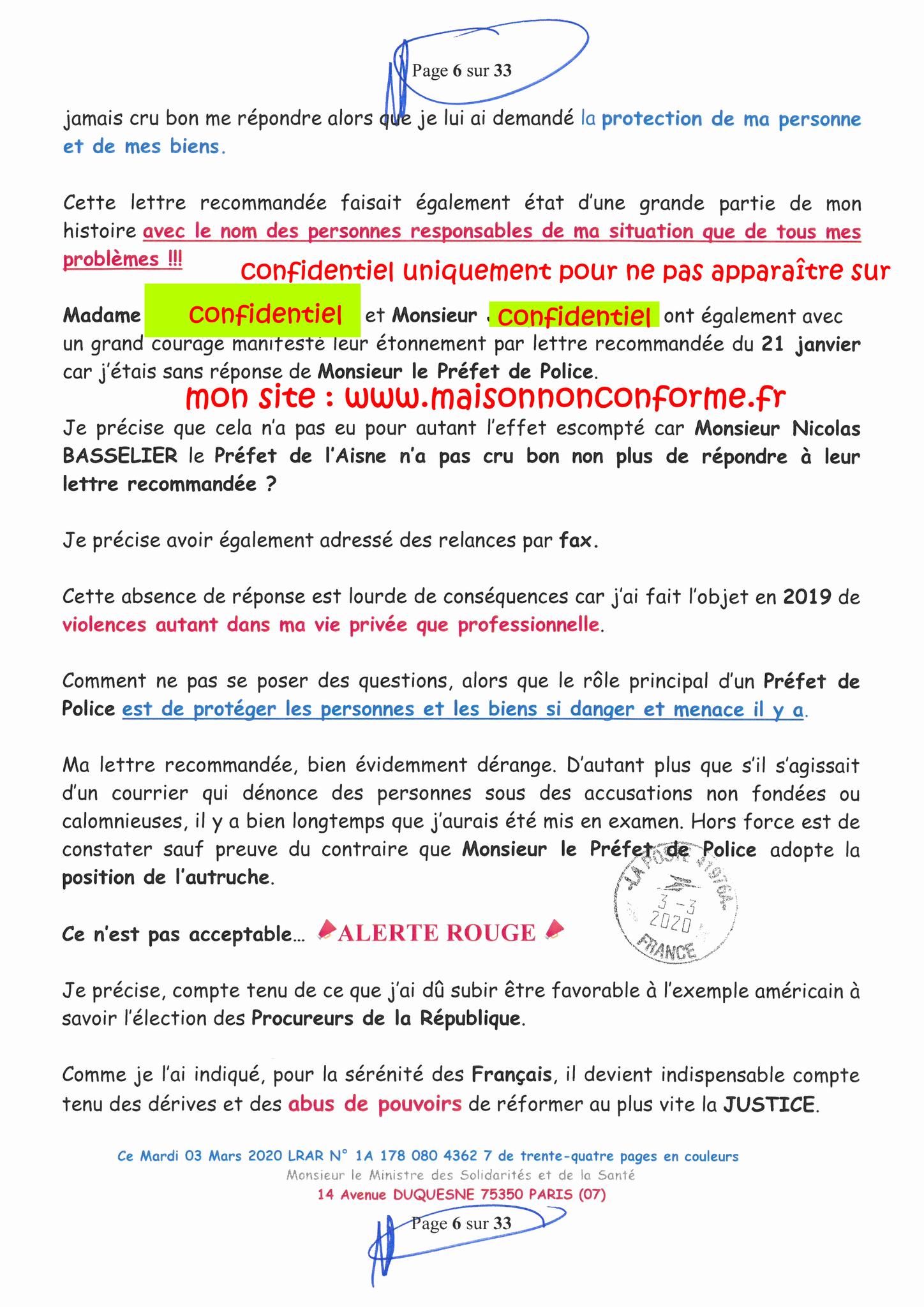 Page 6 sur 33 Ma lettre recommandée N0 1A 178 080 4362 7 du 03 Mars 2020 à Monsieur Olivier VERAN le Ministre de la Santé et des Solidarités www.jesuispatrick.fr www.jesuisvictime.fr www.alerte-rouge-france.fr